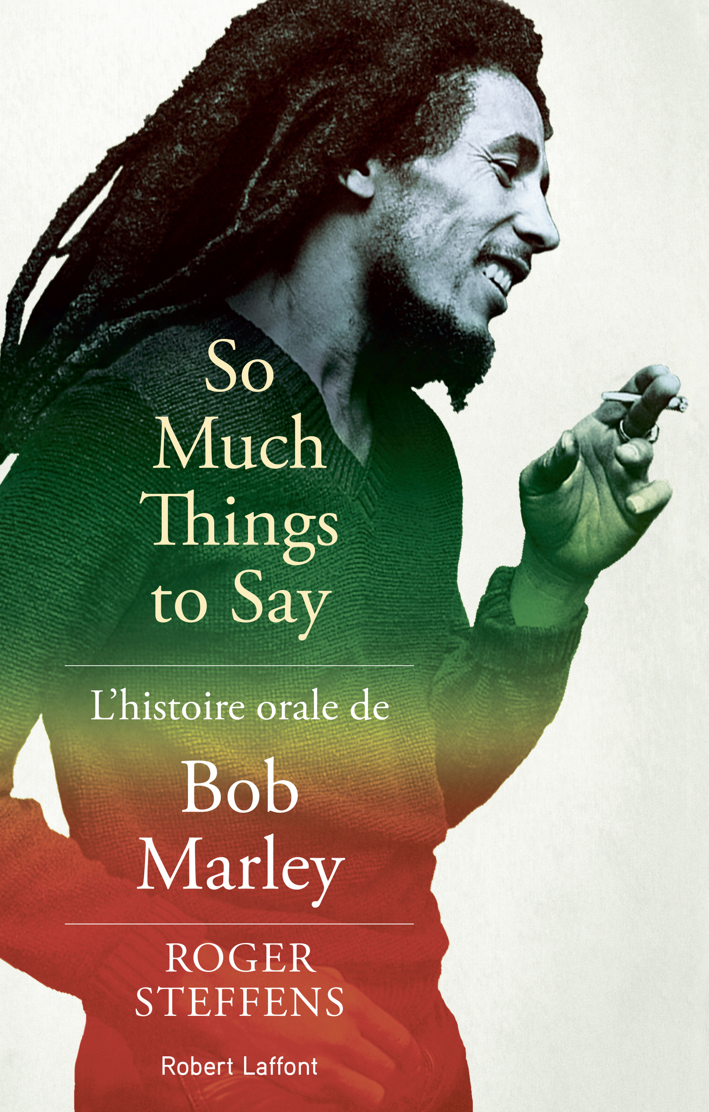 So much things to say: L'histoire orale de Bob Marley