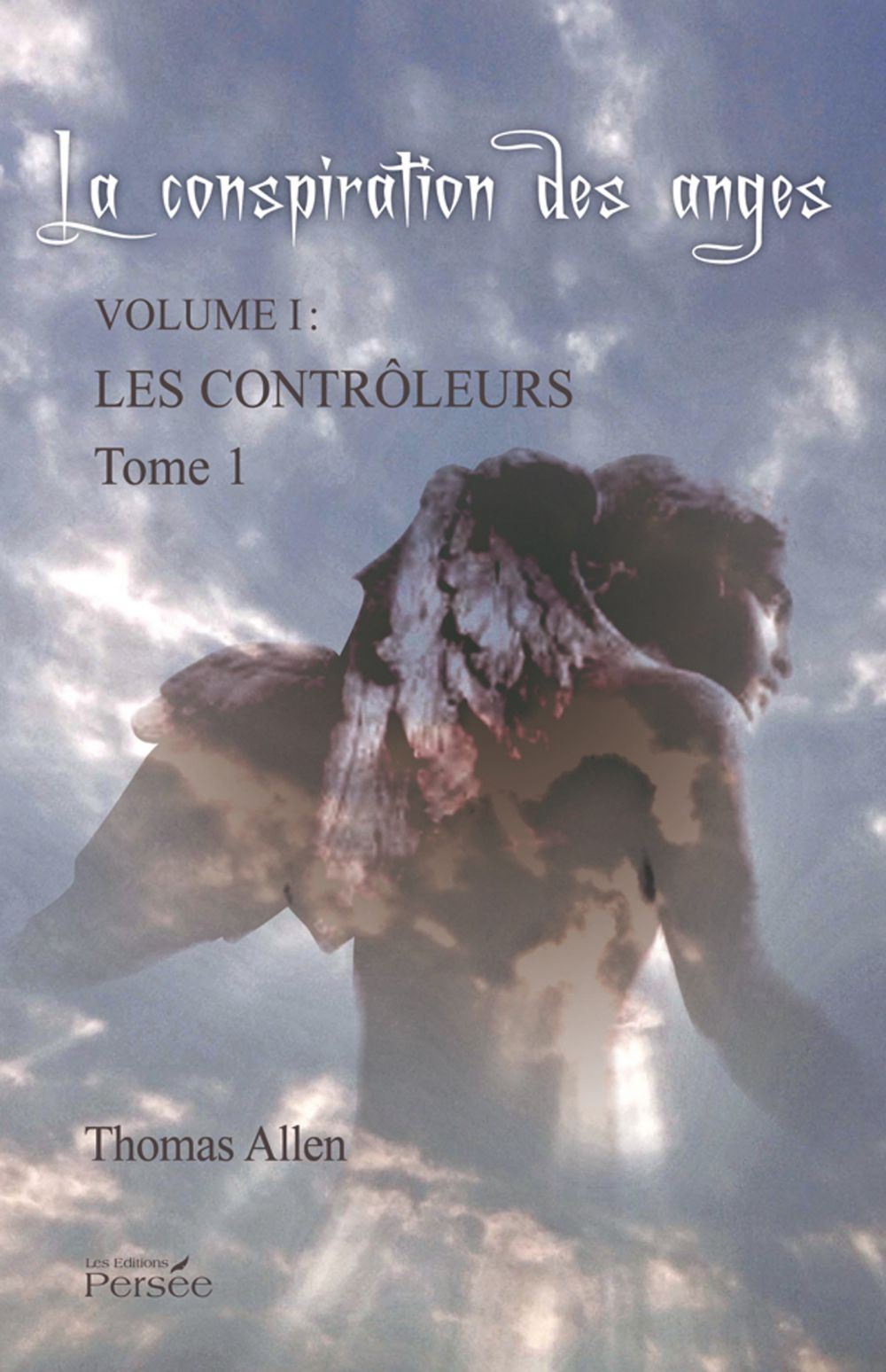 La Conspiration des Anges - Tome 1