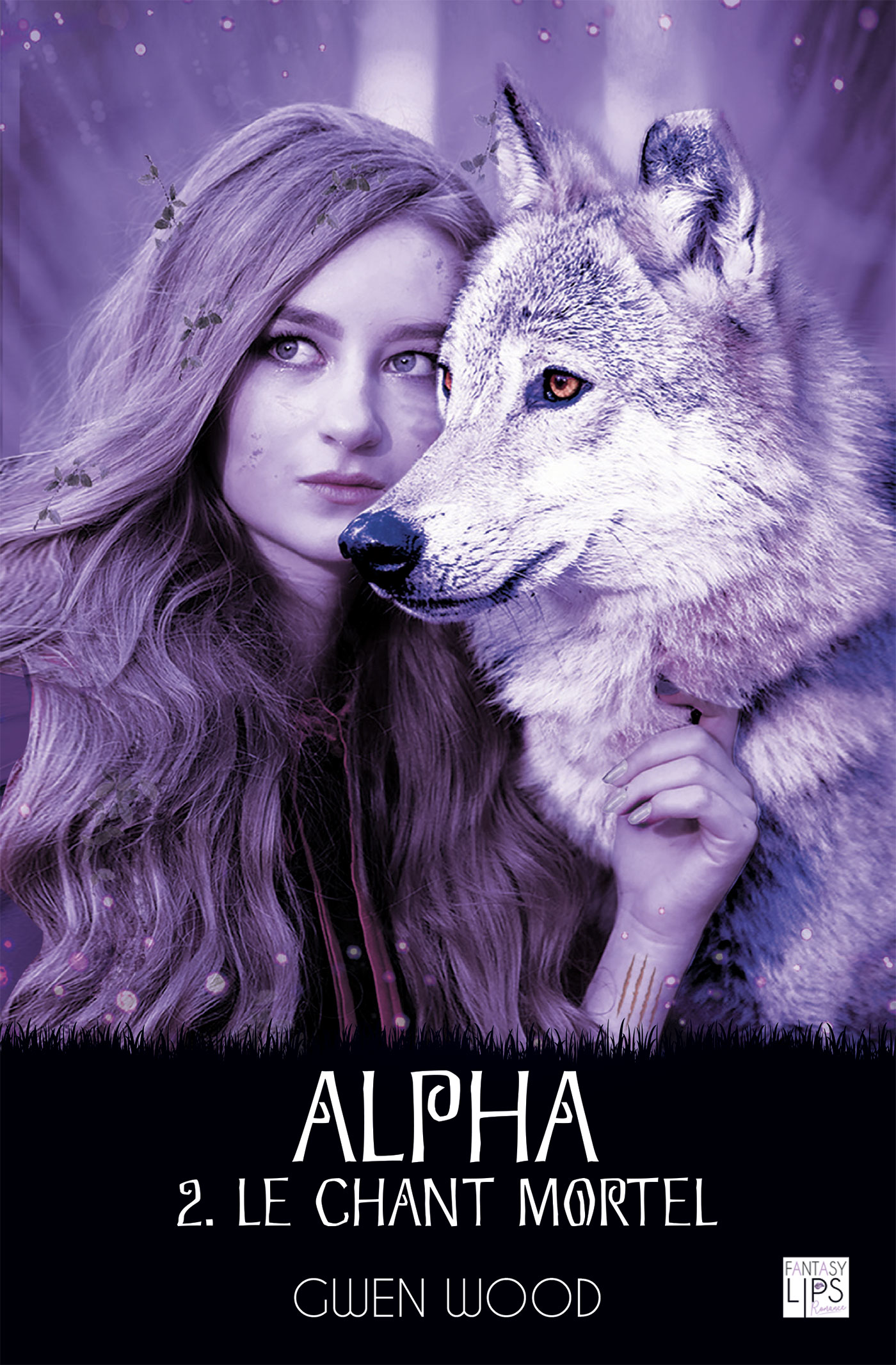 Alpha - Le chant mortel - Tome 2