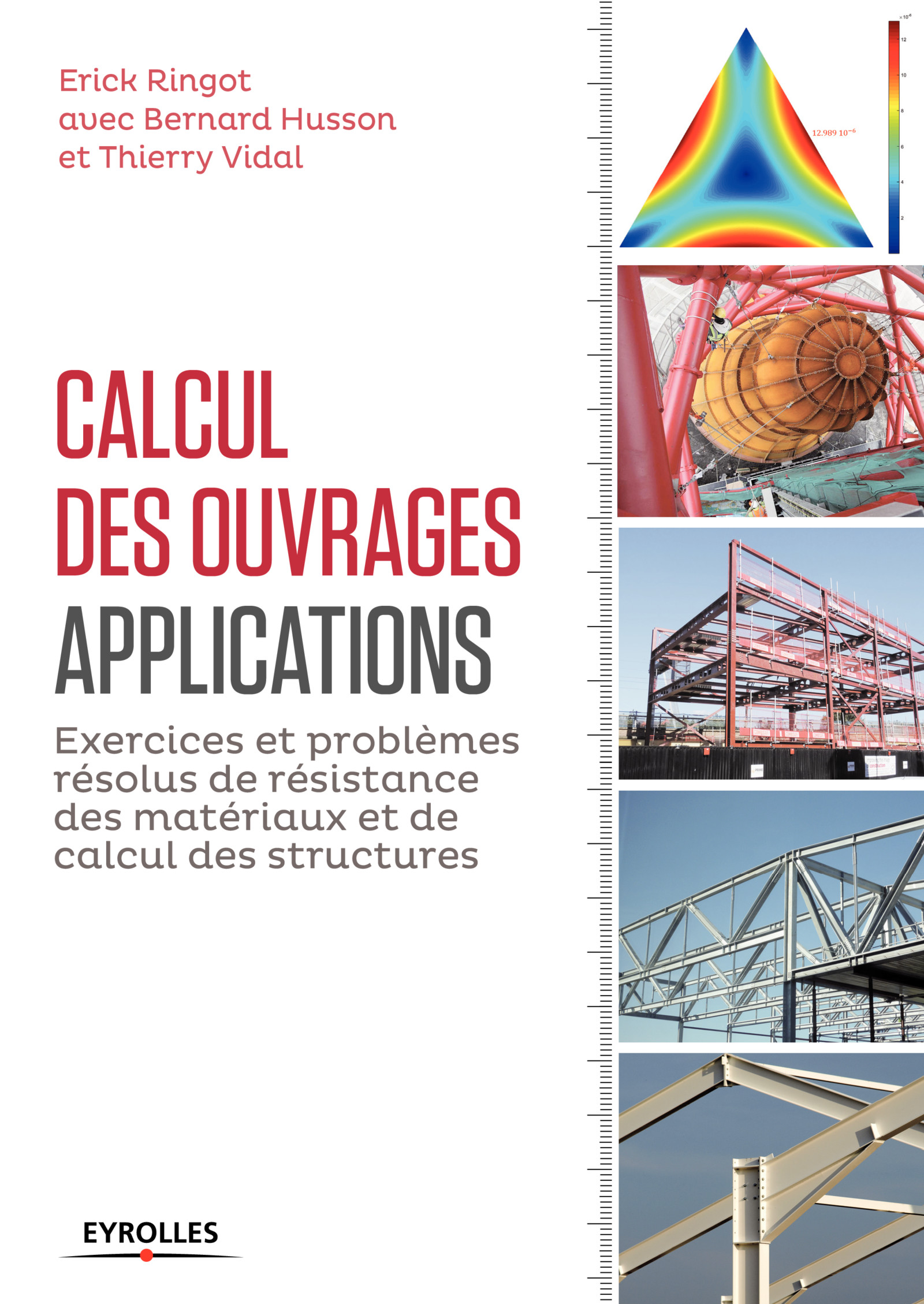 Calcul des ouvrages : applications