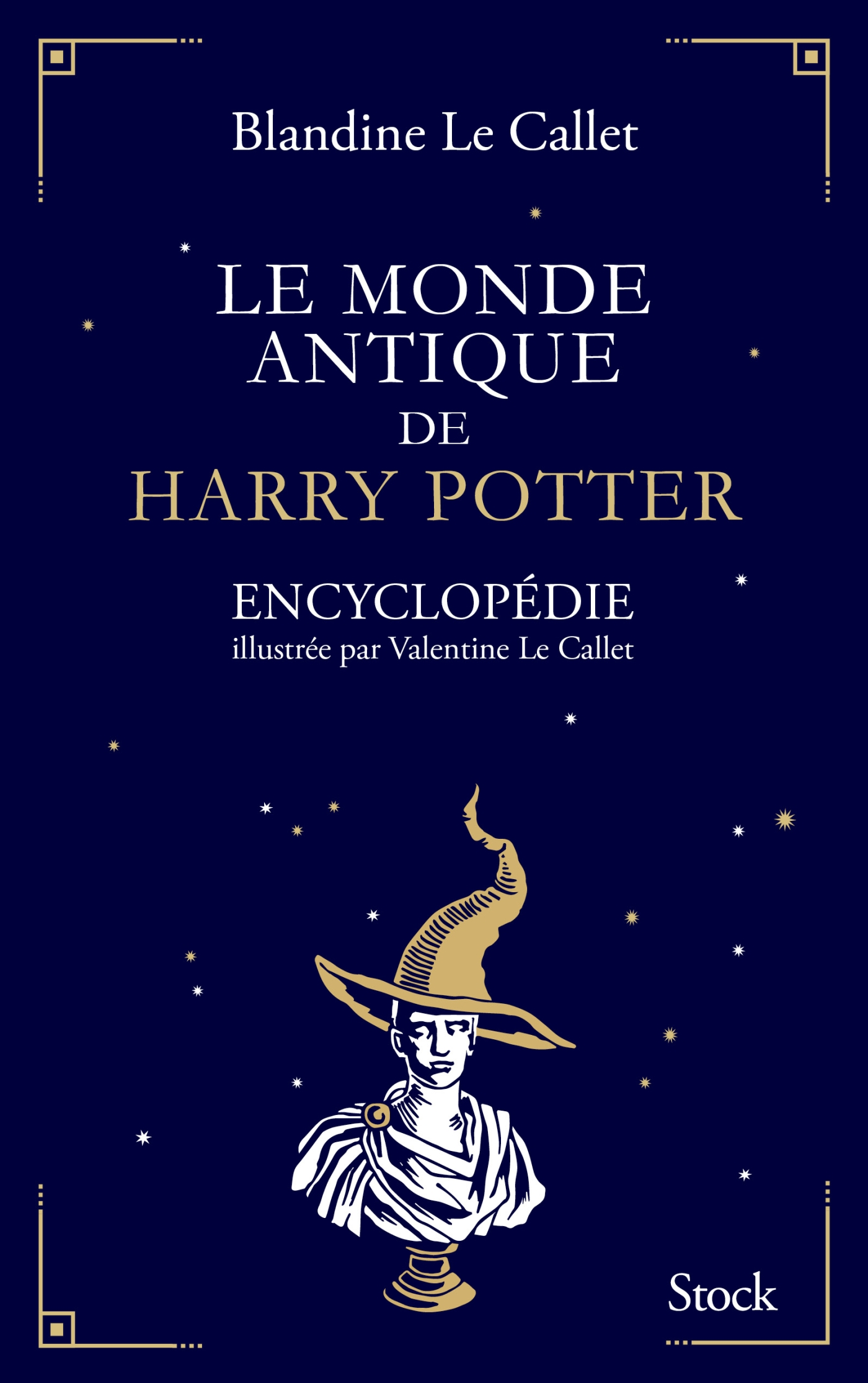 Le monde antique de Harry Potter | Le Callet, Blandine. Auteur