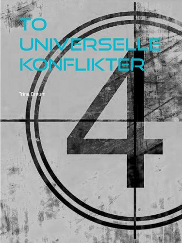 To universelle konflikter