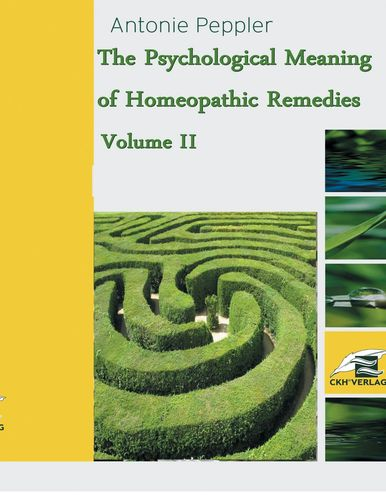 The Psychological Meaning of Homeopathic Remedies
