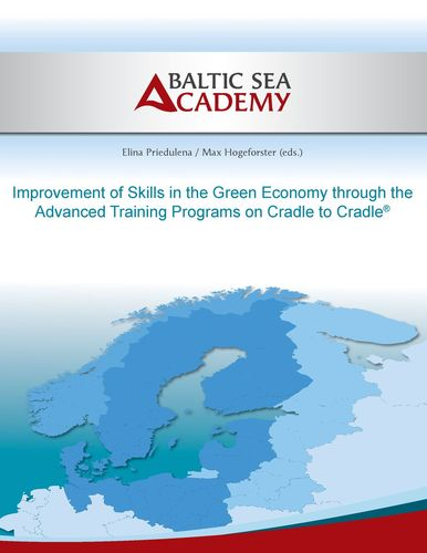 Improvement of Skills in the Green Economy through the Advanced Training Programs on Cradle to Cradle