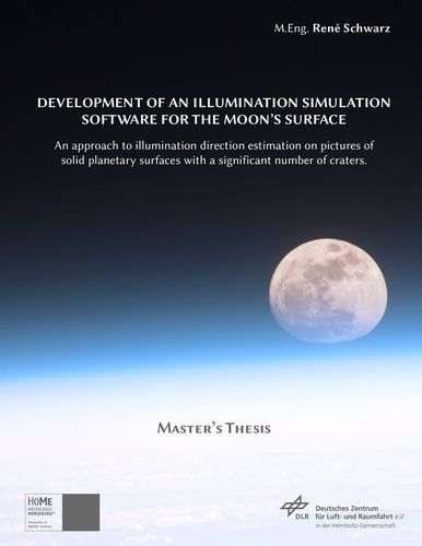 Development of an Illumination Simulation Software for the Moon's Surface