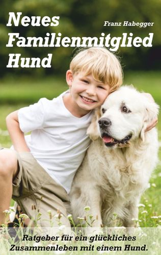 Neues Familienmitglied Hund