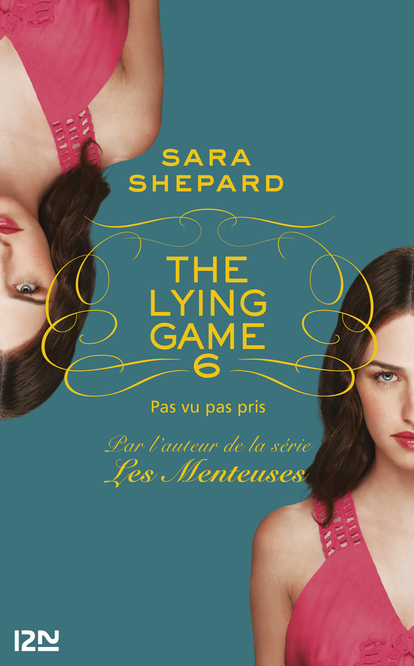 The Lying Game - tome 6
