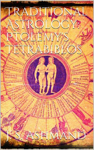 Traditional Astrology: Ptolemy's Tetrabiblos
