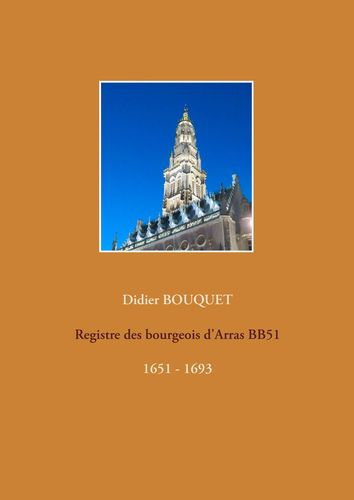 Registre des bourgeois d'Arras BB51 - 1651-1693