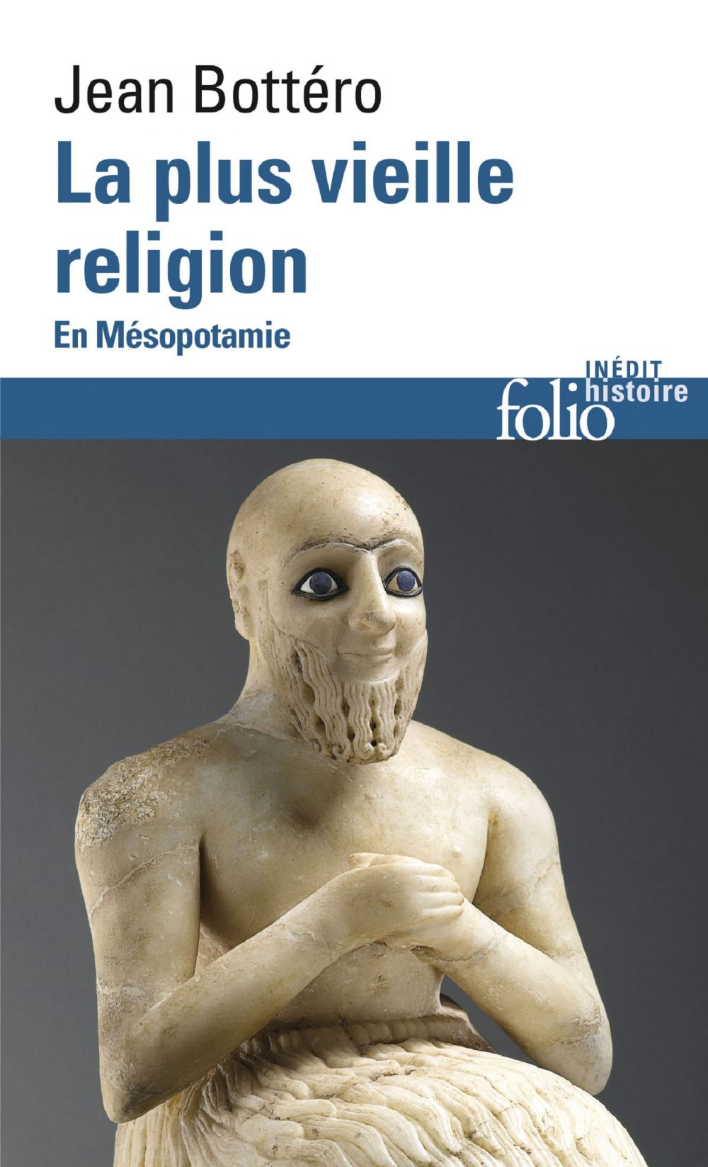 La plus vieille religion. En Mésopotamie