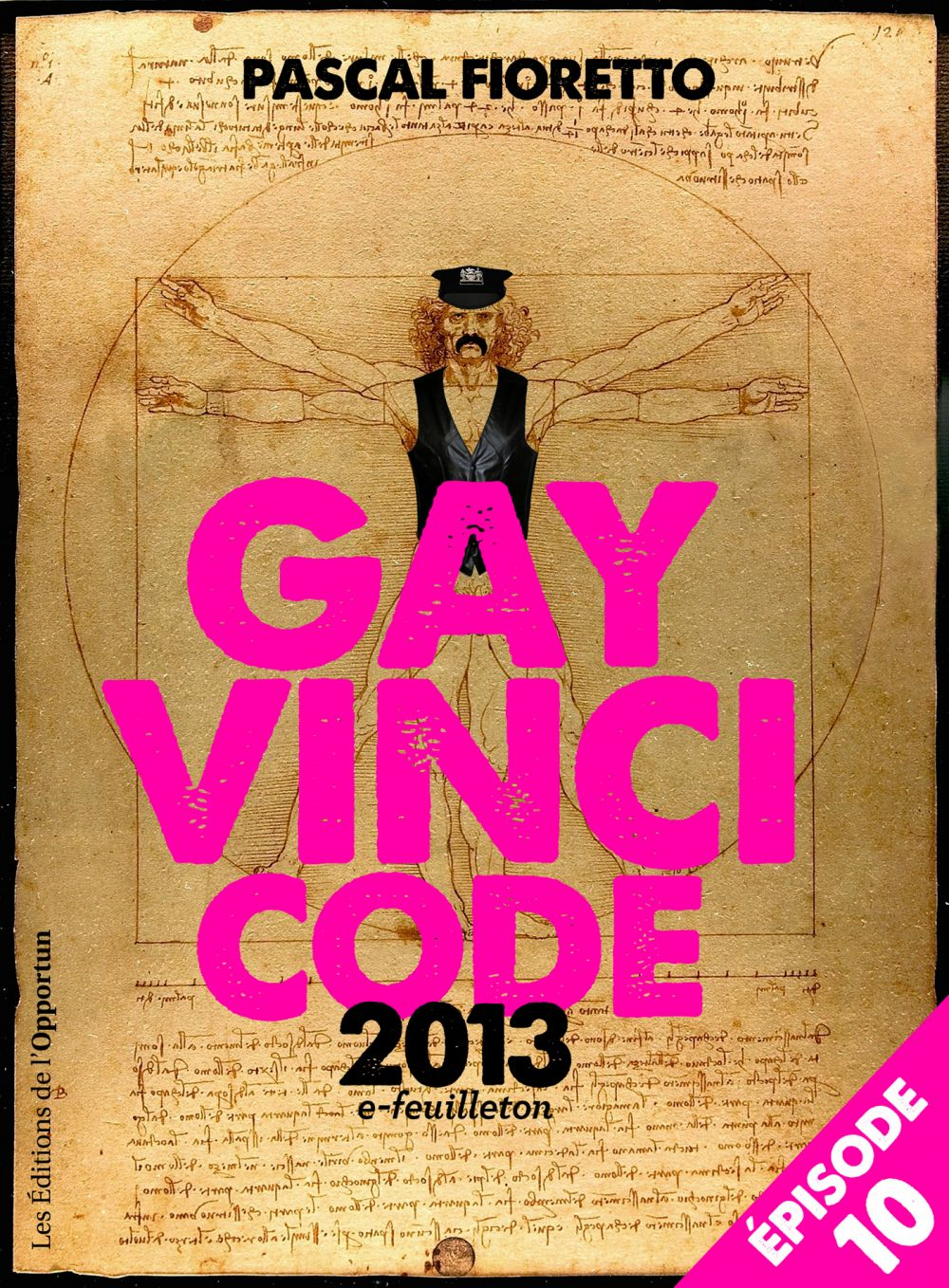 Gay Vinci code 2013 (Episode 10)
