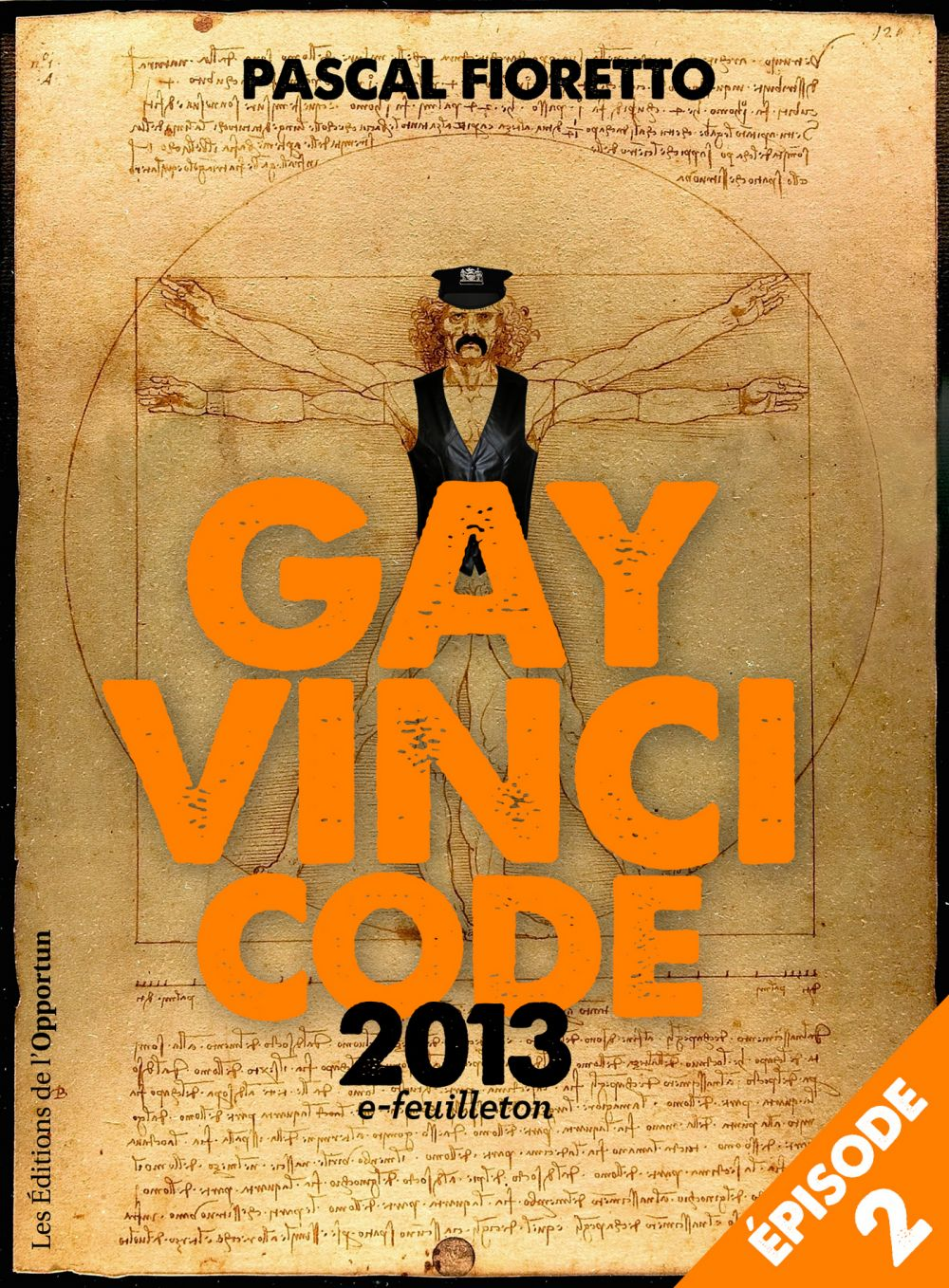 Gay Vinci code 2013 (Episode 2)
