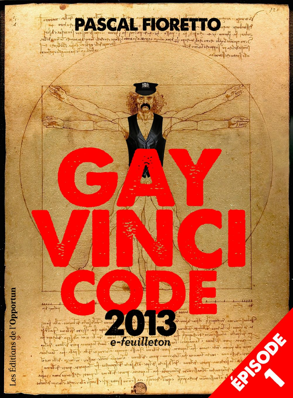 Gay Vinci code 2013 (Episode 1)
