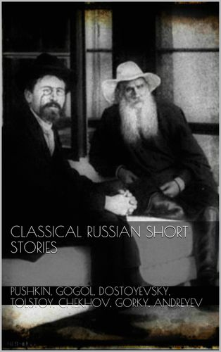 Classical Russian Short Stories