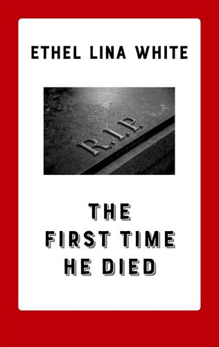 The First Time He Died