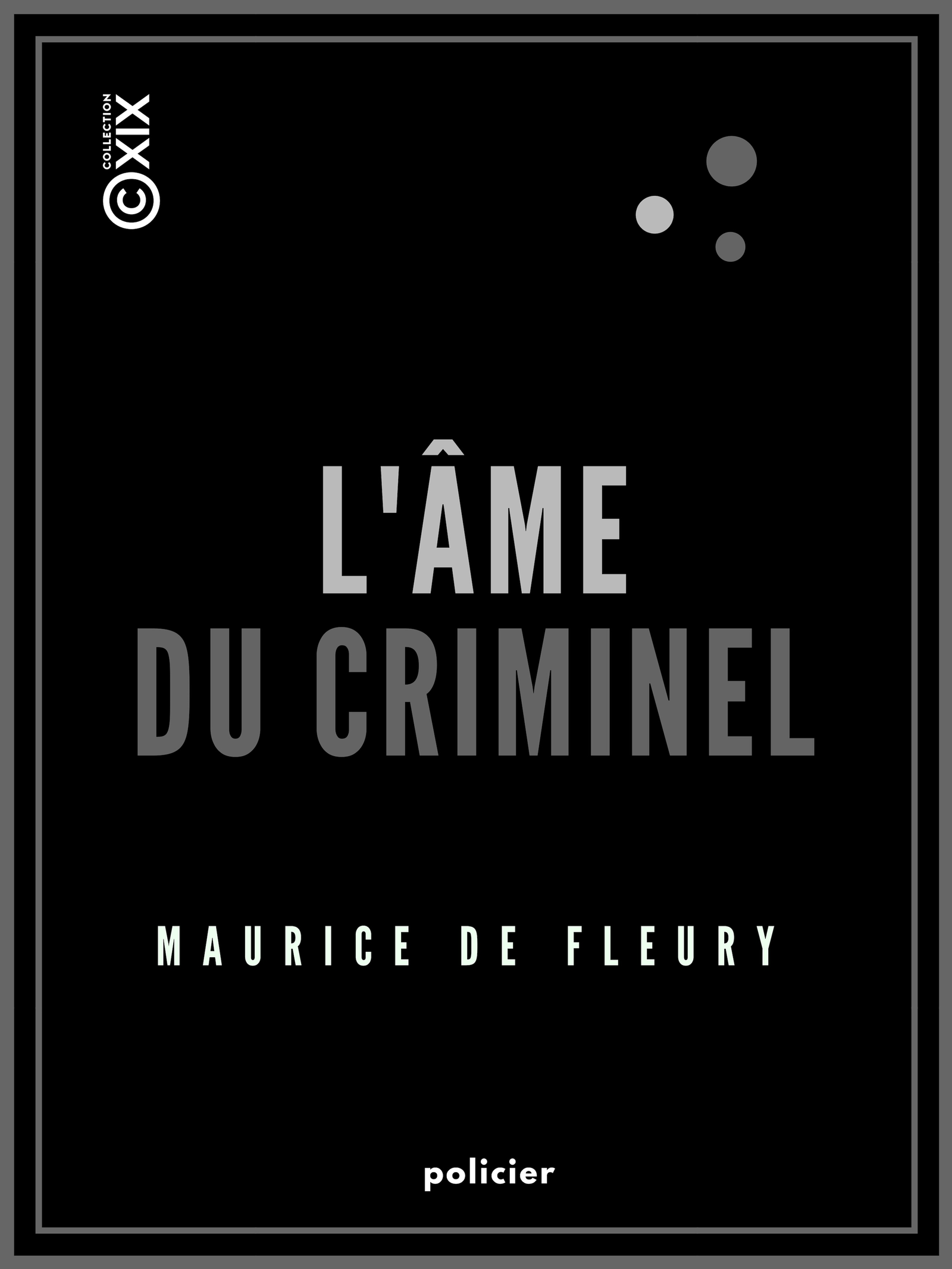 L'Âme du criminel
