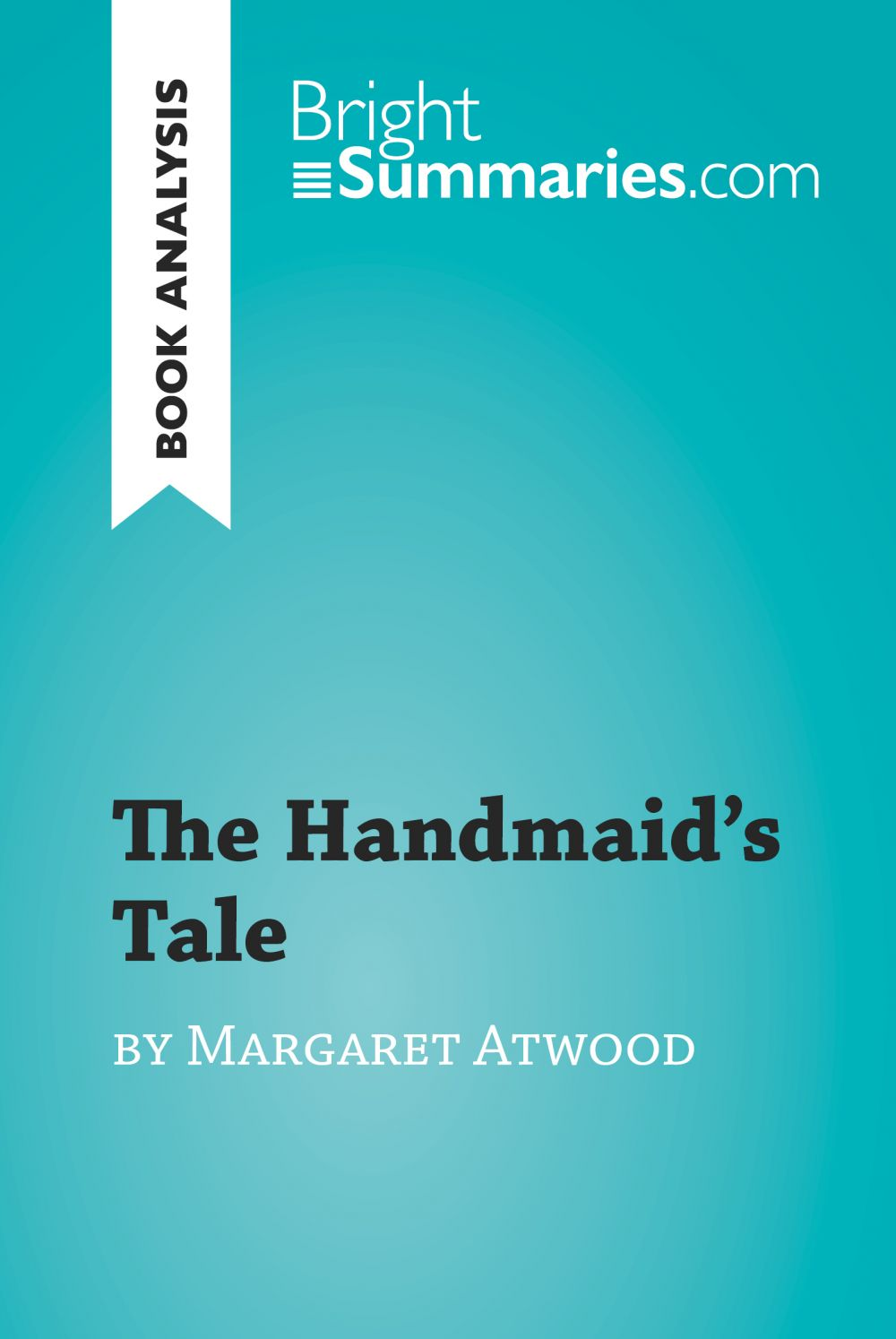 The Handmaid's Tale by Margaret Atwood (Book Analysis)