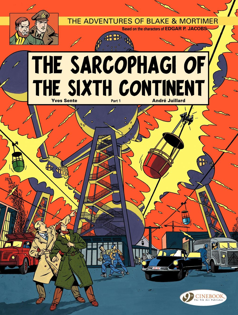 Blake & Mortimer - Volume 9 - The Sarcophagi of the Sixth Continent (Part 1)