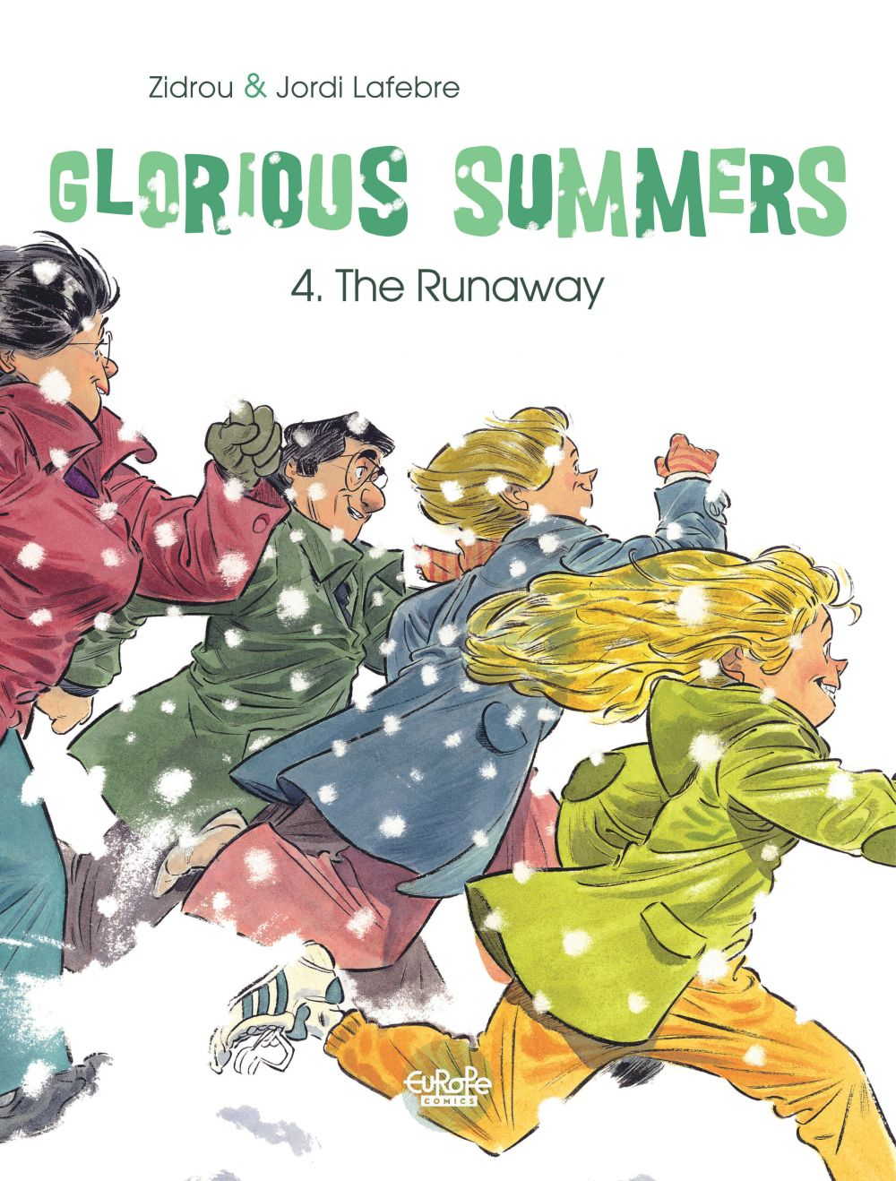 Glorious Summers 4. The Runaway