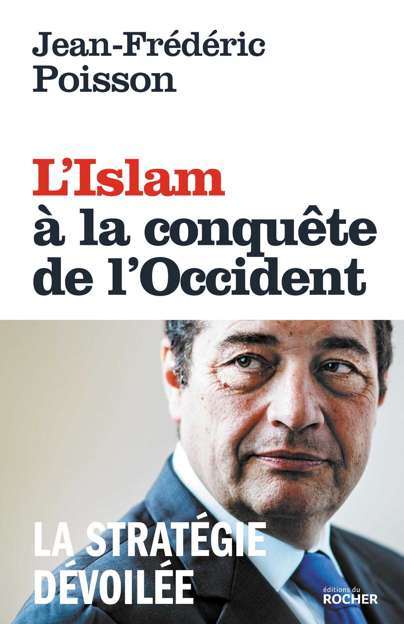 L'ISLAM A LA CONQUETE DE L'OCCIDENT - LA STRATEGIE DEVOILEE