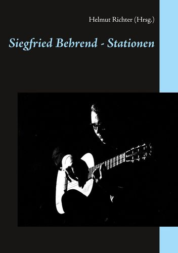 Siegfried Behrend - Stationen