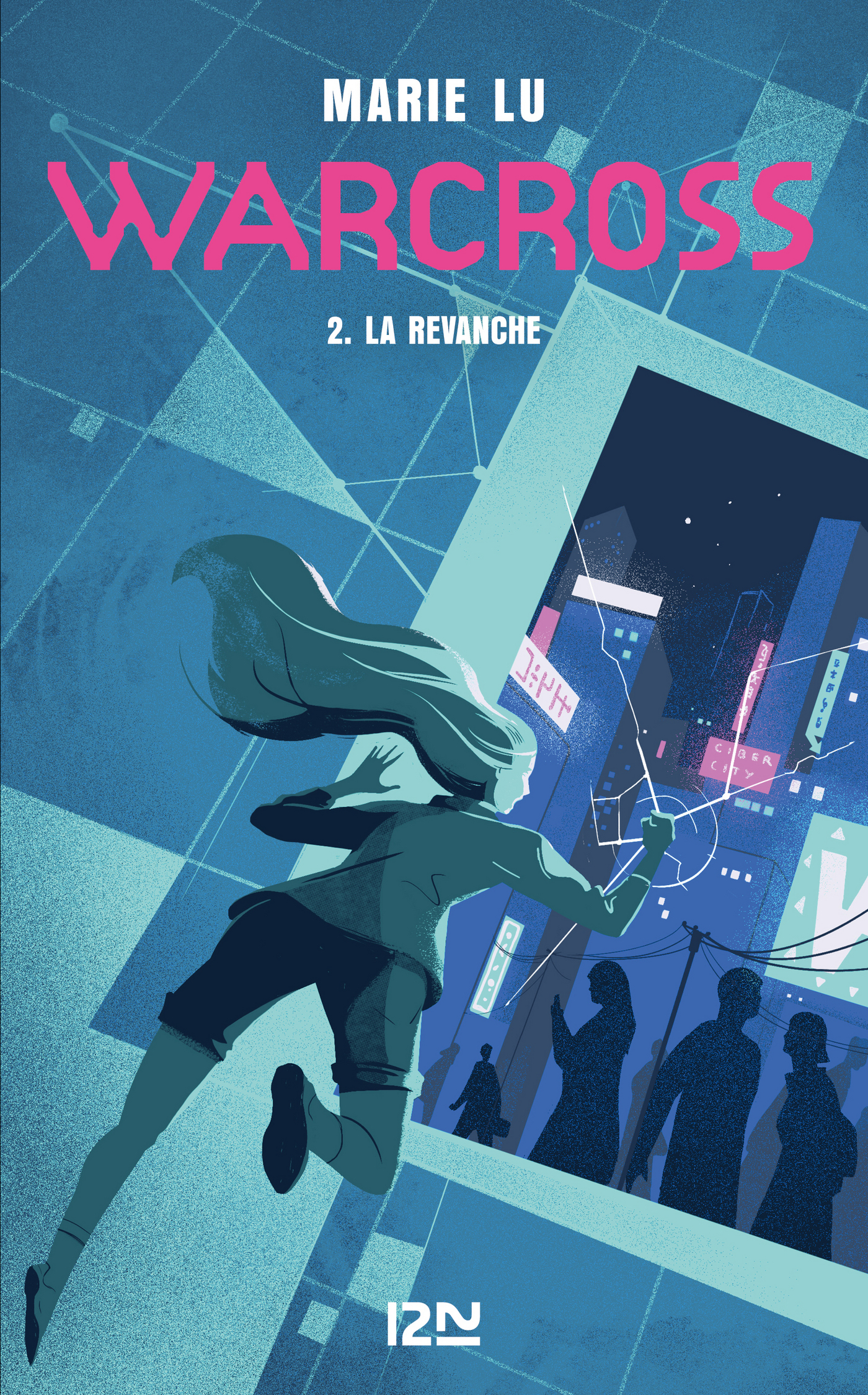 Warcross - tome 02 : La revanche