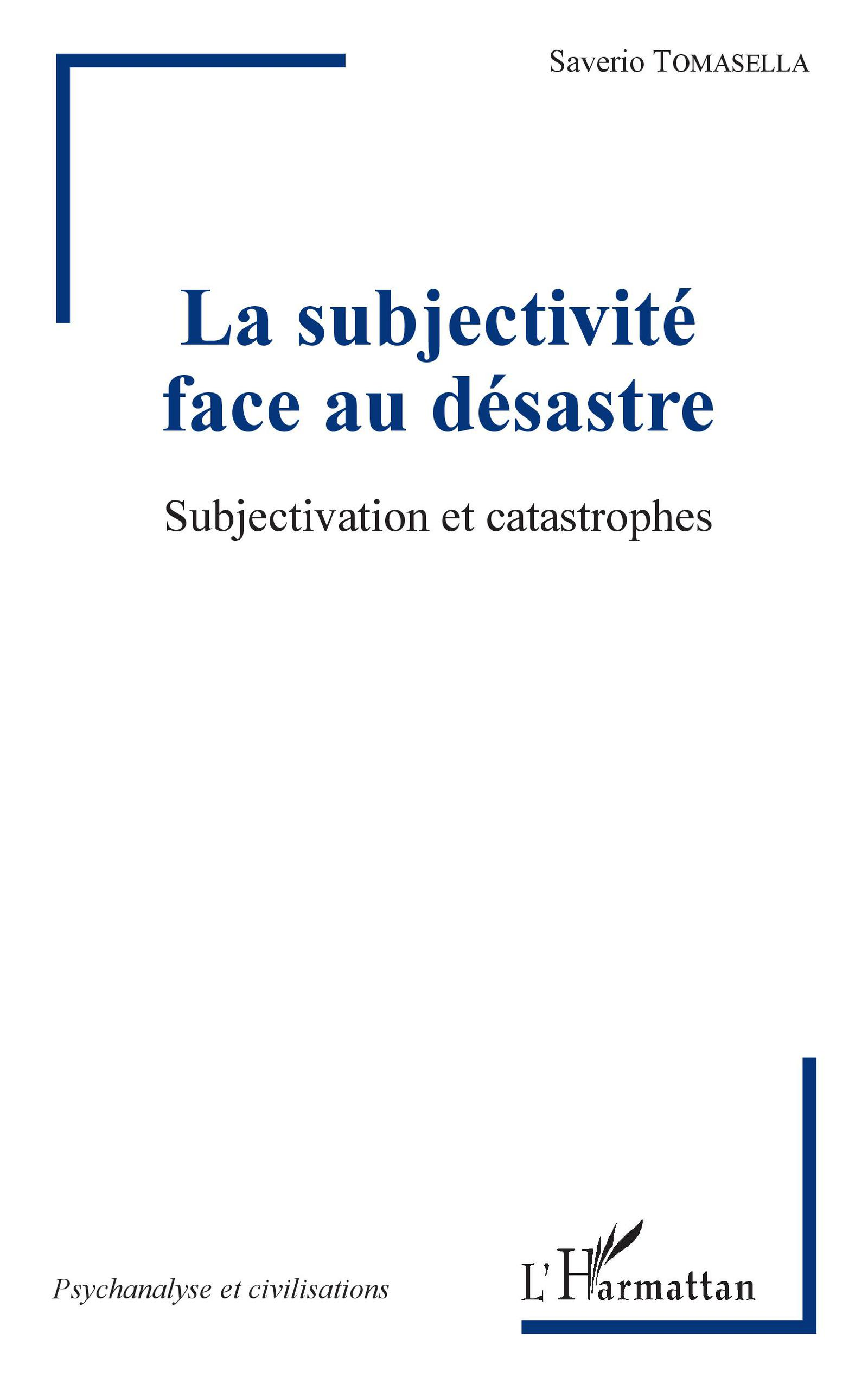 La subjectivité face au désastre