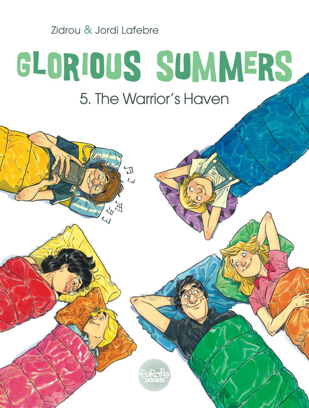 Glorious Summers 5. The Warrior's Haven