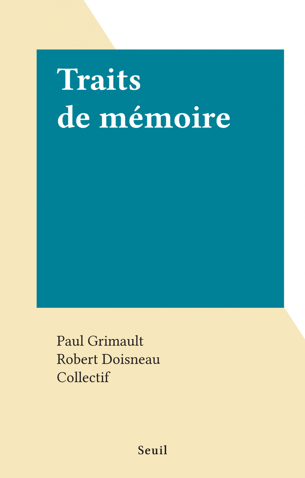 Traits de mémoire