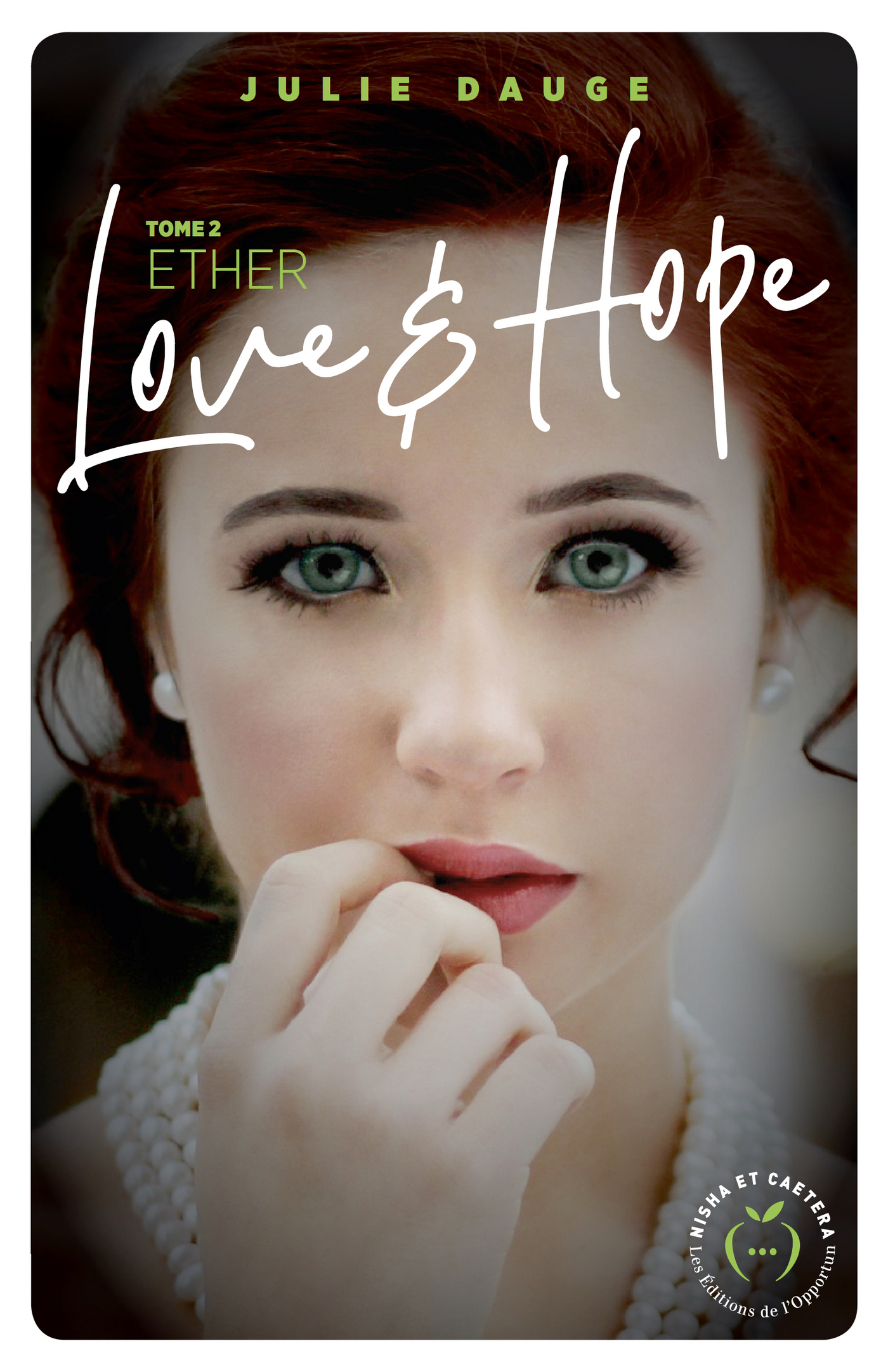 Love and hope - tome 2 Ether