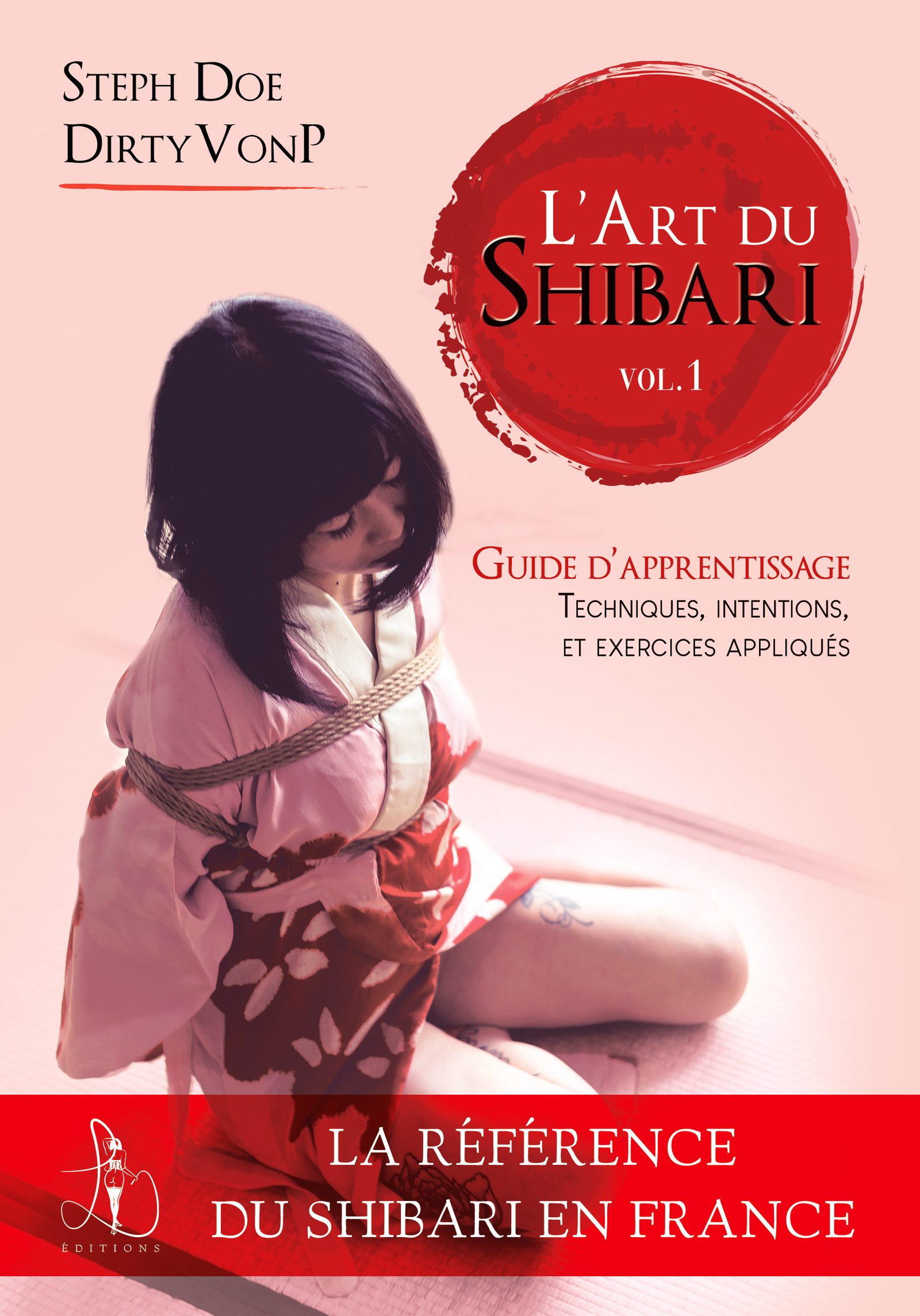 L'art du Shibari volume 1