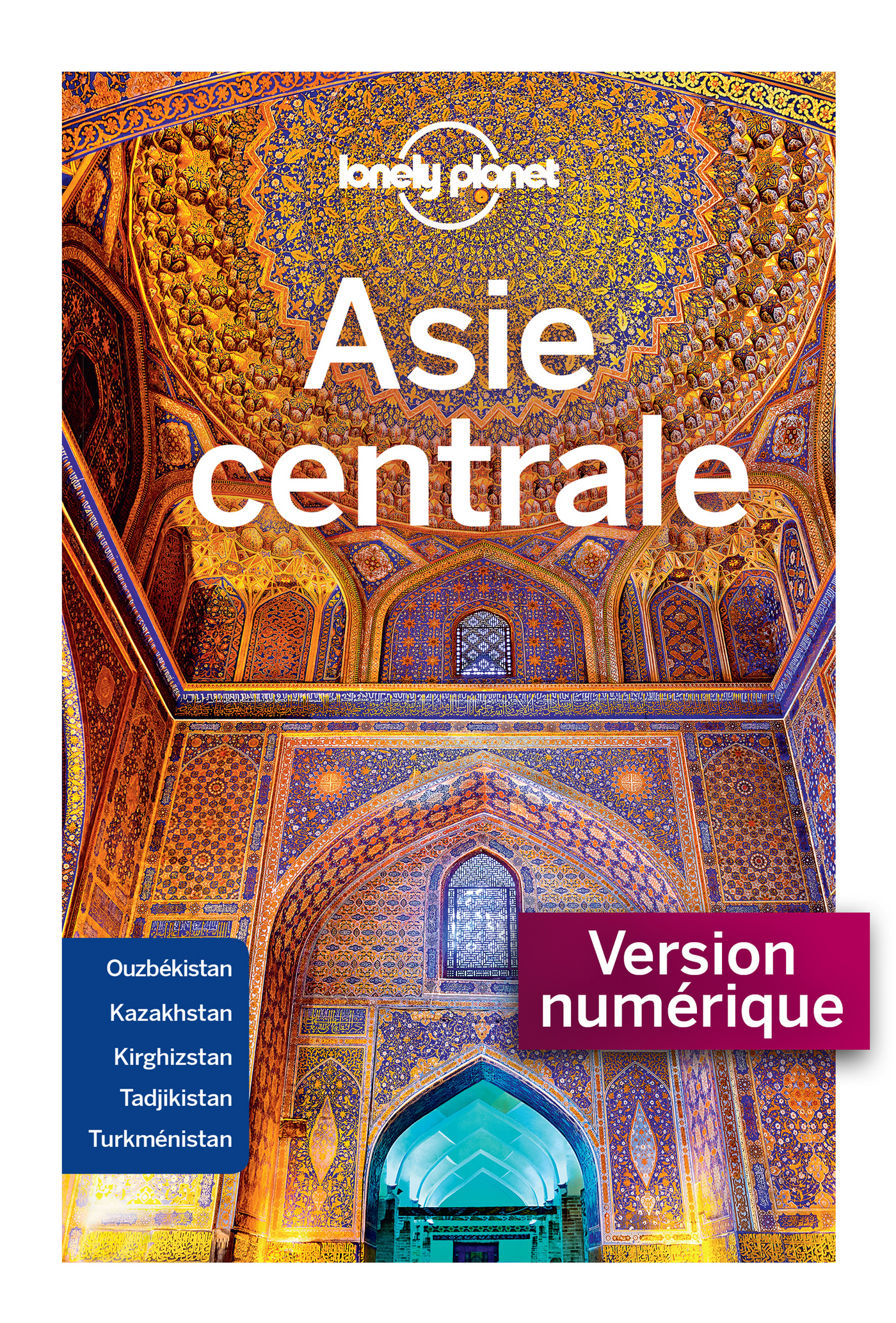 Asie Centrale 5ed