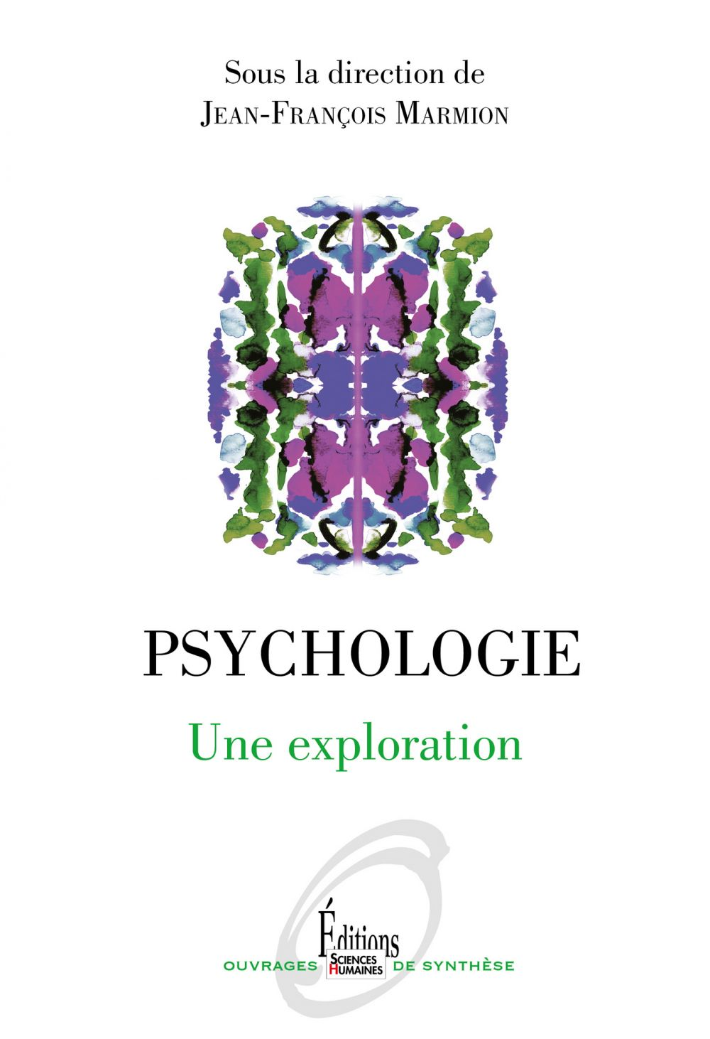 Psychologie. Une exploration