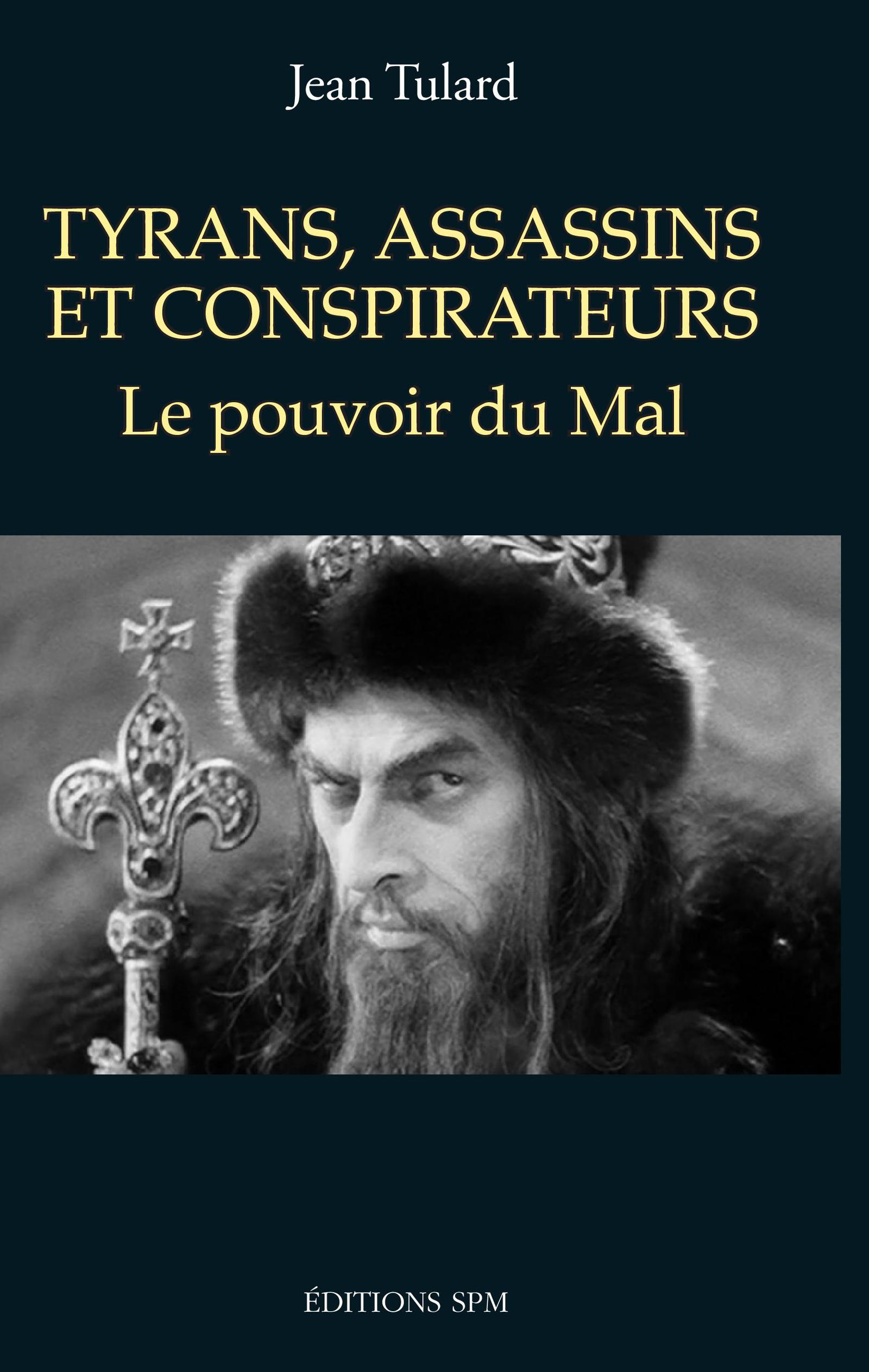 Tyrans, assassins et conspirateurs