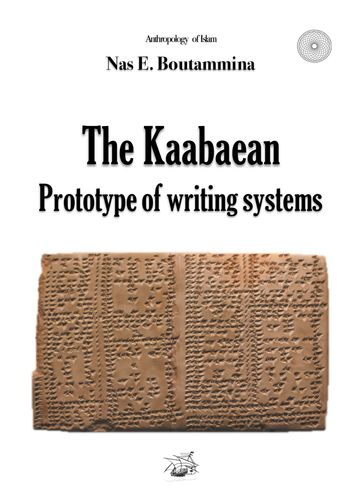 The Kaabaean prototype of writing systems