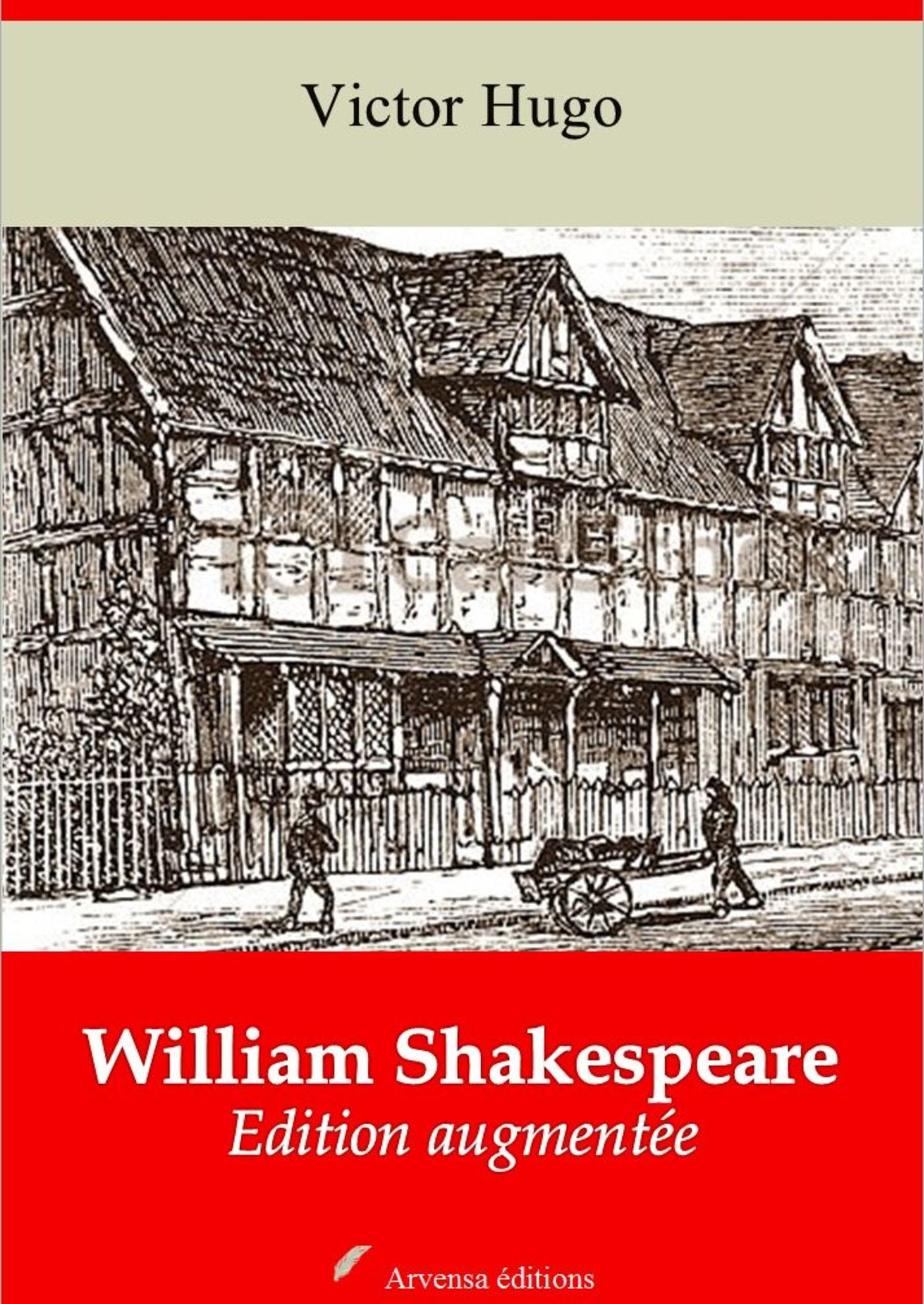 William Shakespeare – suivi d'annexes