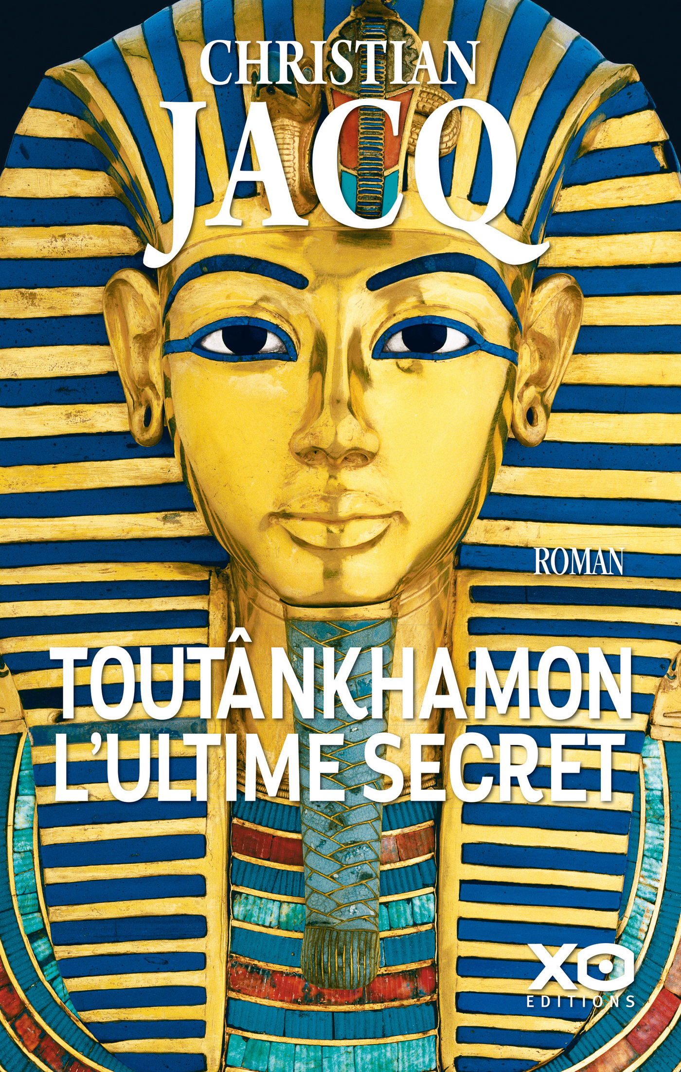 Toutânkhamon, l'ultime secret - Nouvelle édition 2019