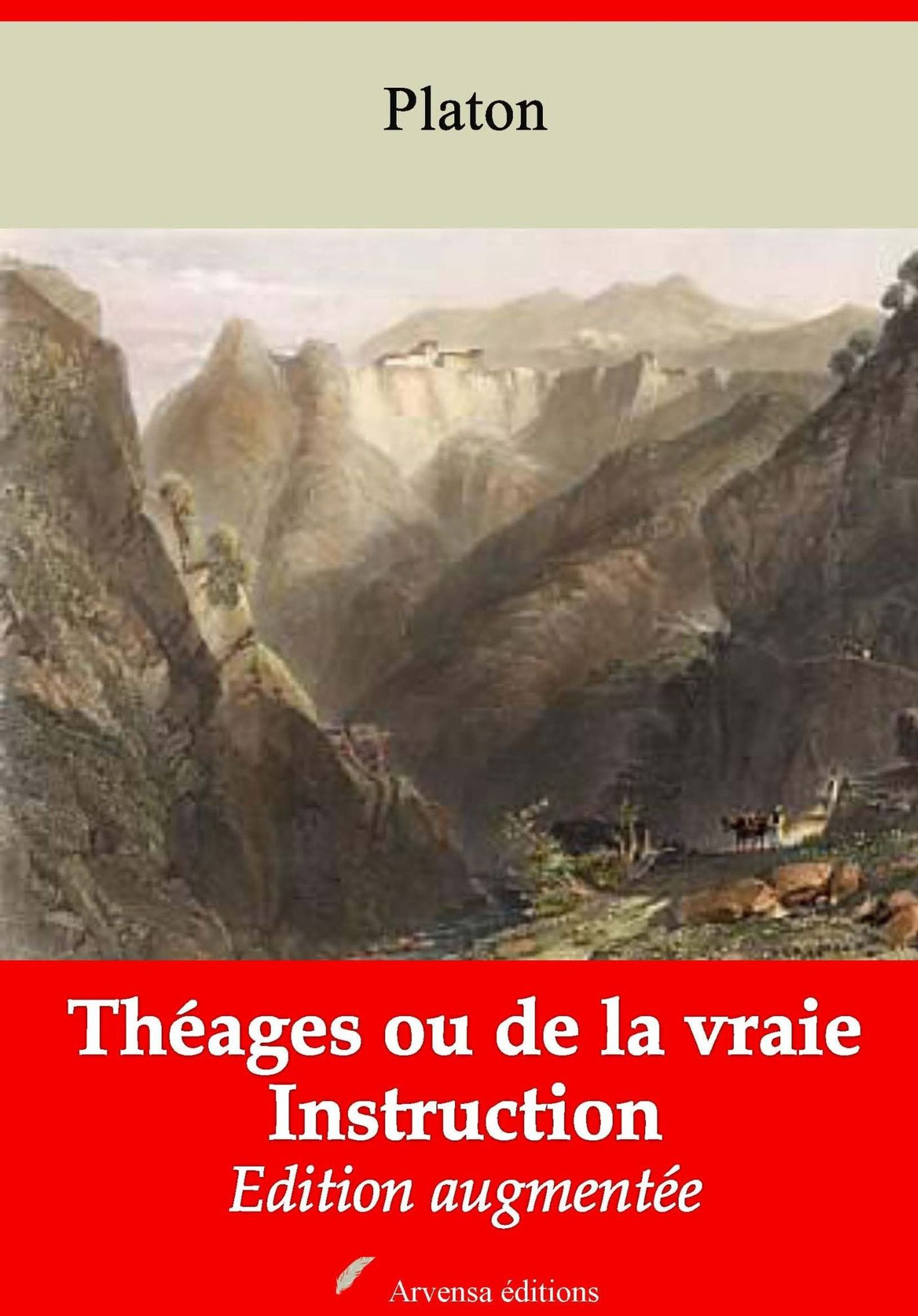 Théages ou de la vraie Instruction – suivi d'annexes