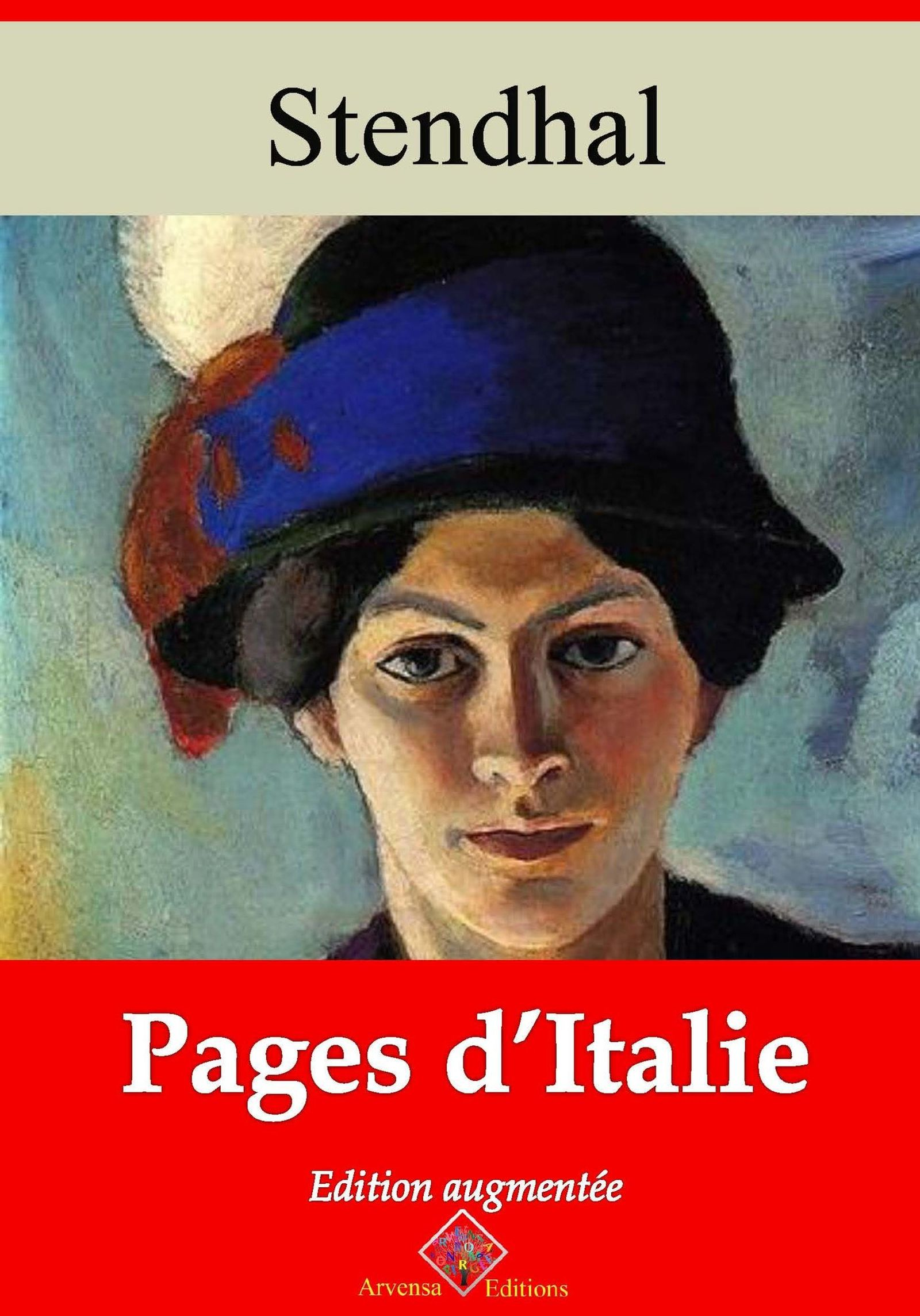 Pages d'Italie – suivi d'annexes