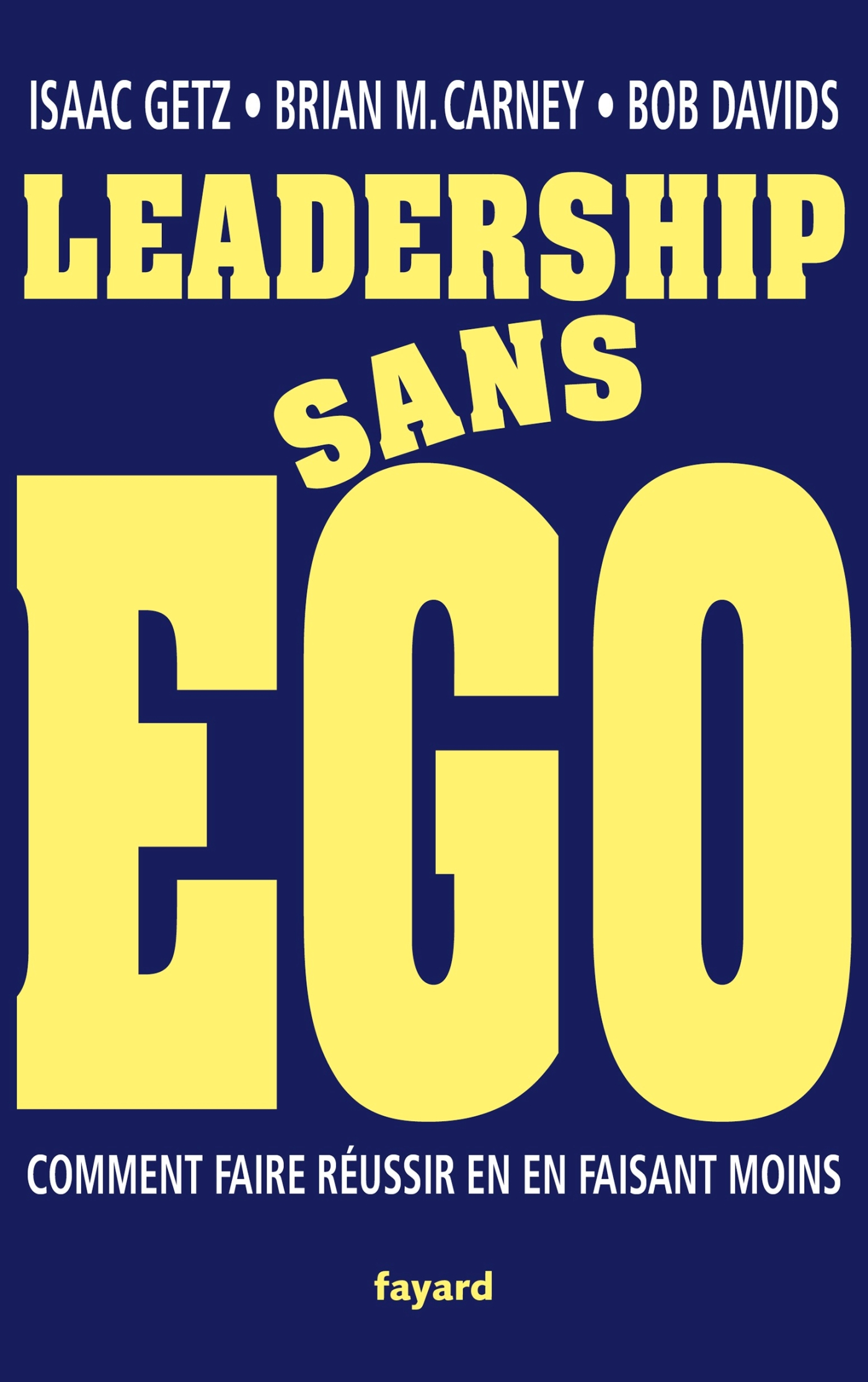Leadership sans ego