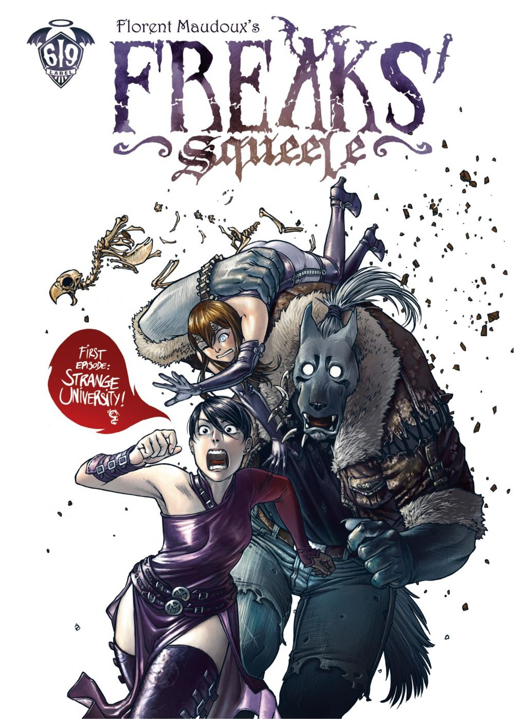 FREAKS SQUEELE - Tome 1
