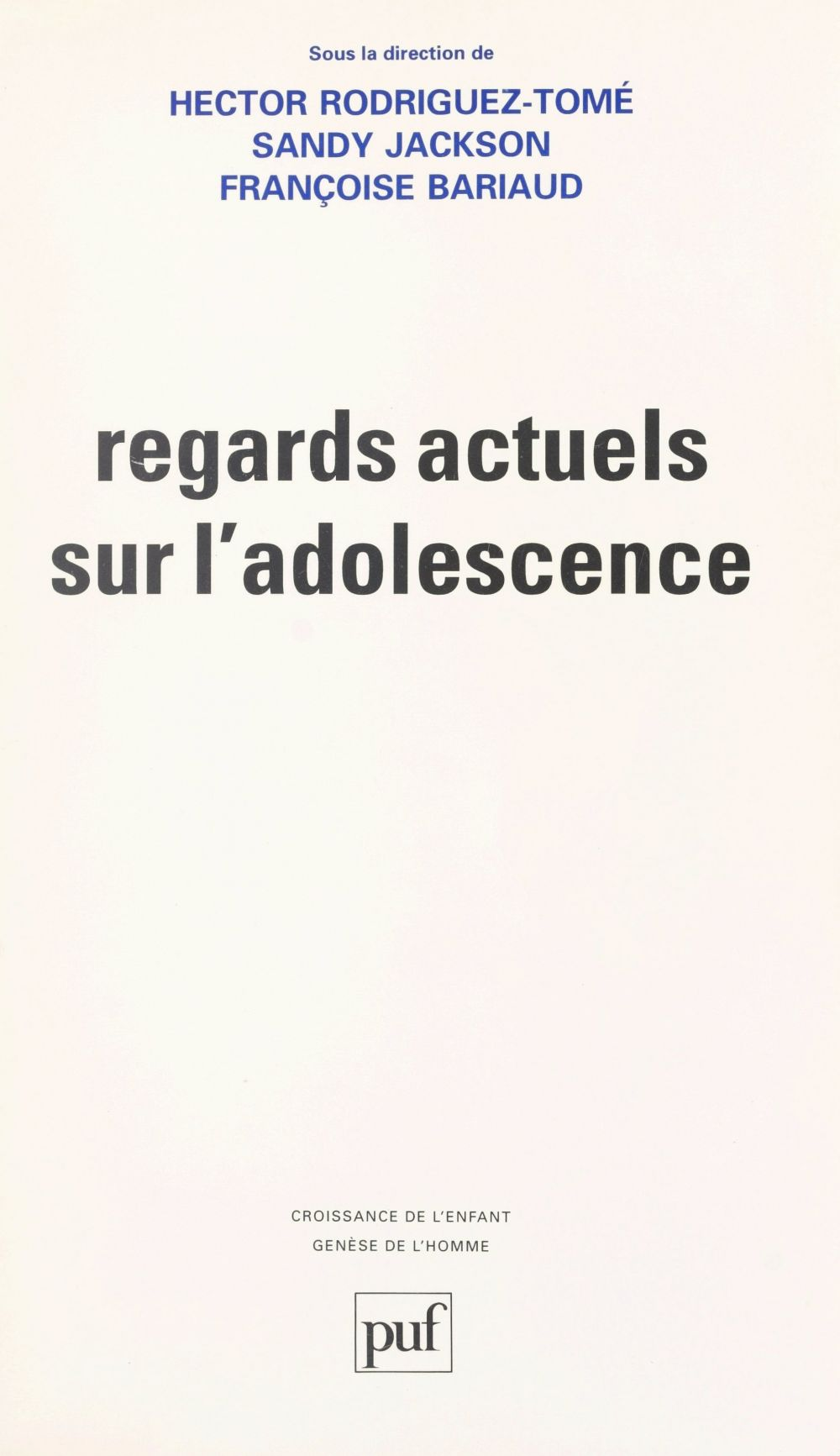 Regards actuels sur l'adolescence