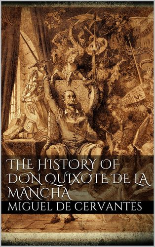 The History of Don Quixote de la Mancha