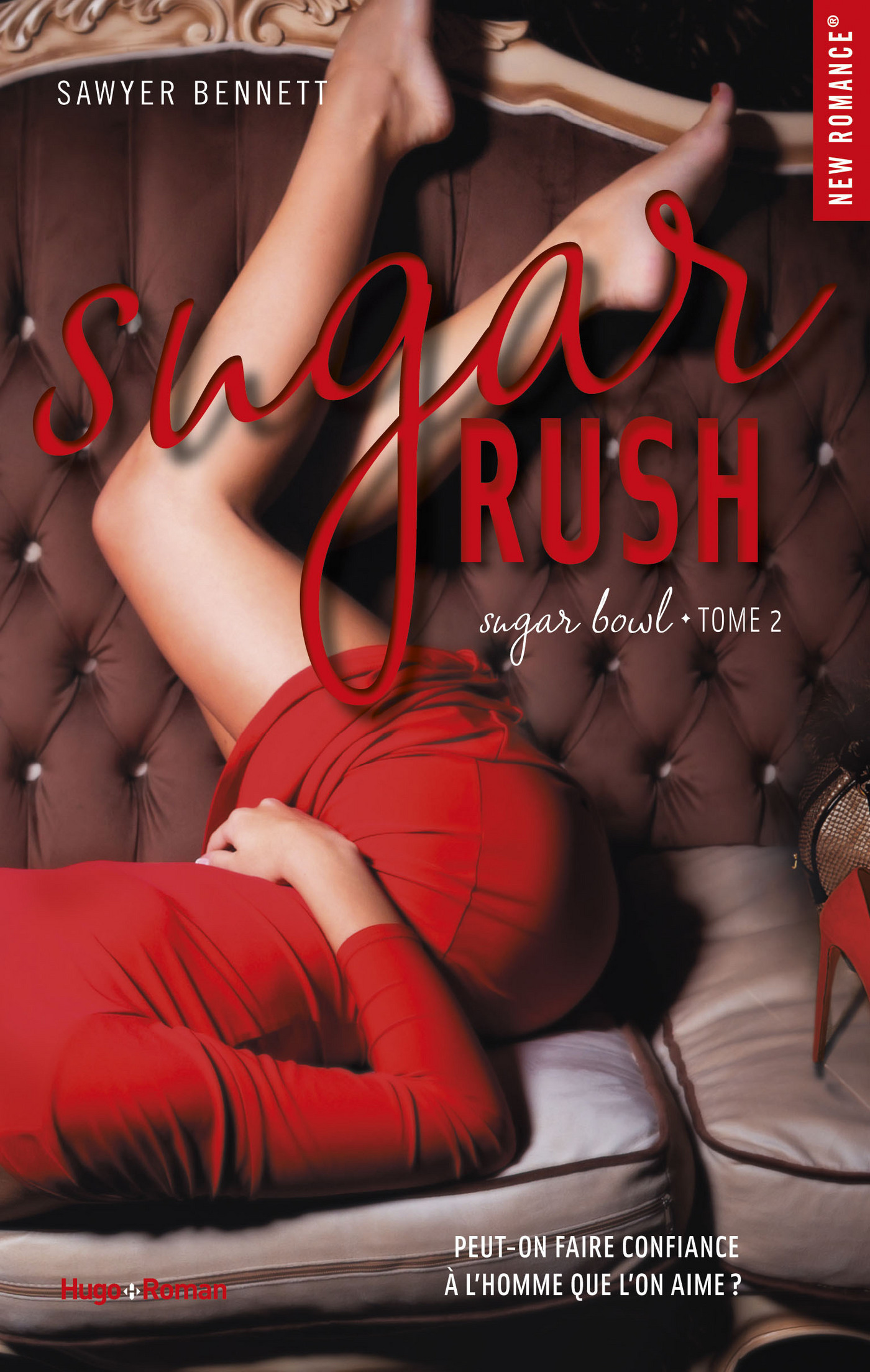 Sugar rush - tome 2 Sugar bowl