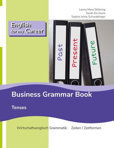 English for my Career - Business Grammar Book - Tenses