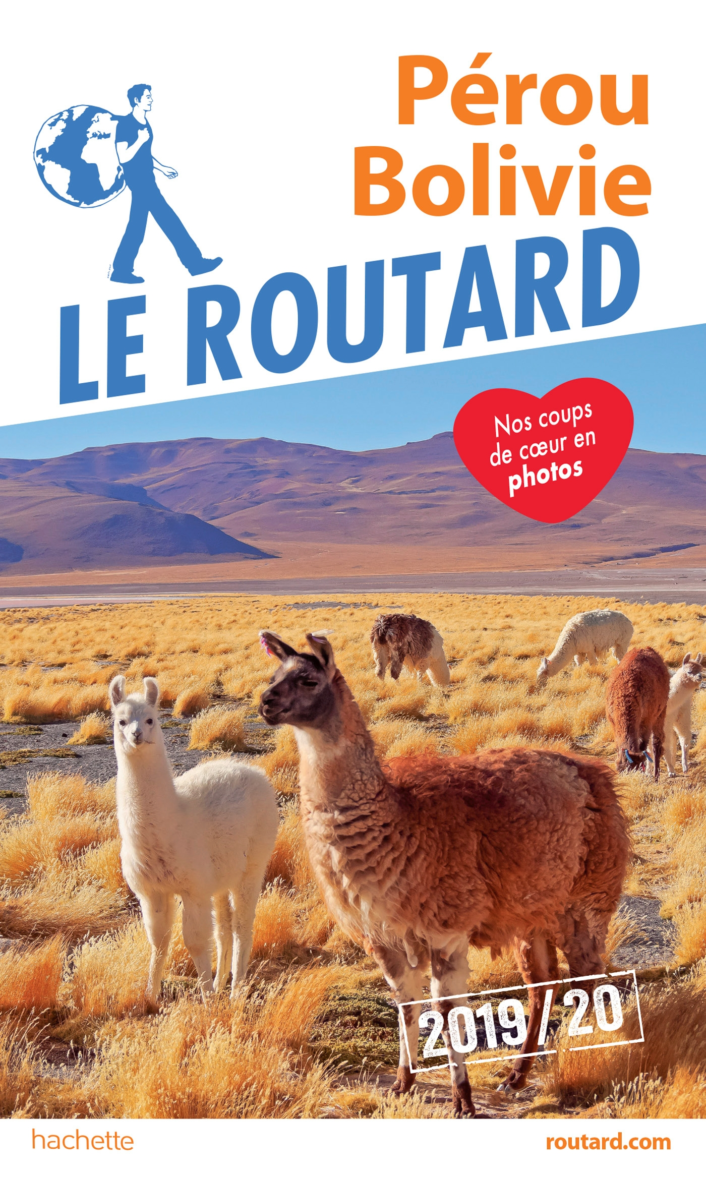 Guide du Routard Pérou, Bolivie 2019/20