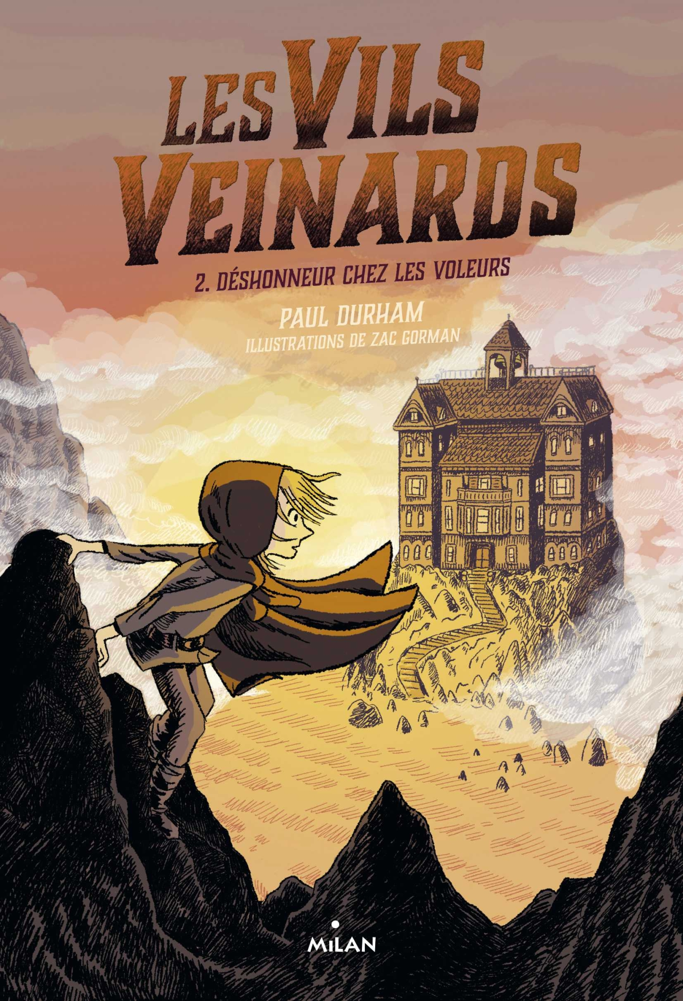 Les Vils Veinards, Tome 02