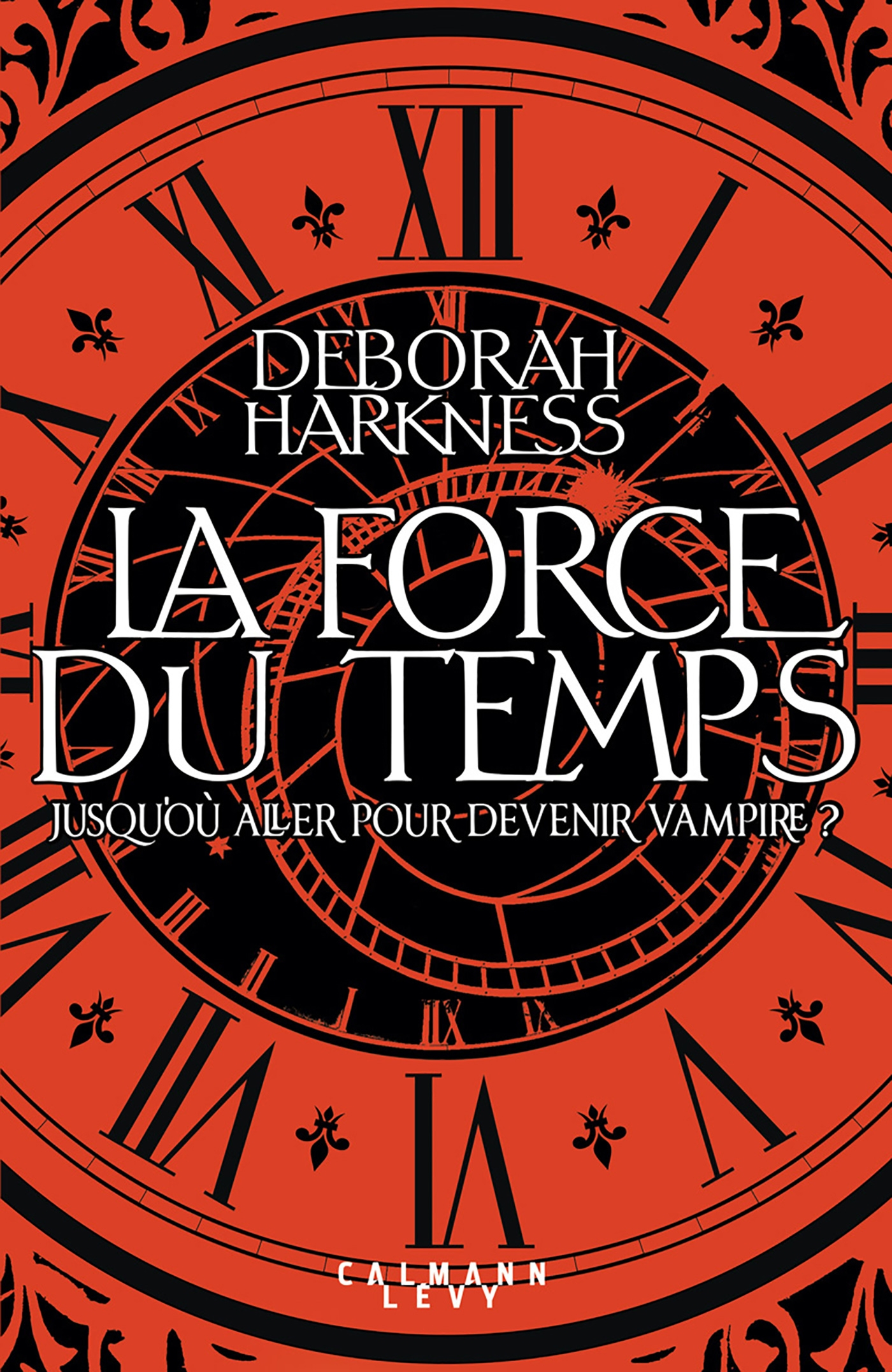 La force du temps | Harkness, Deborah