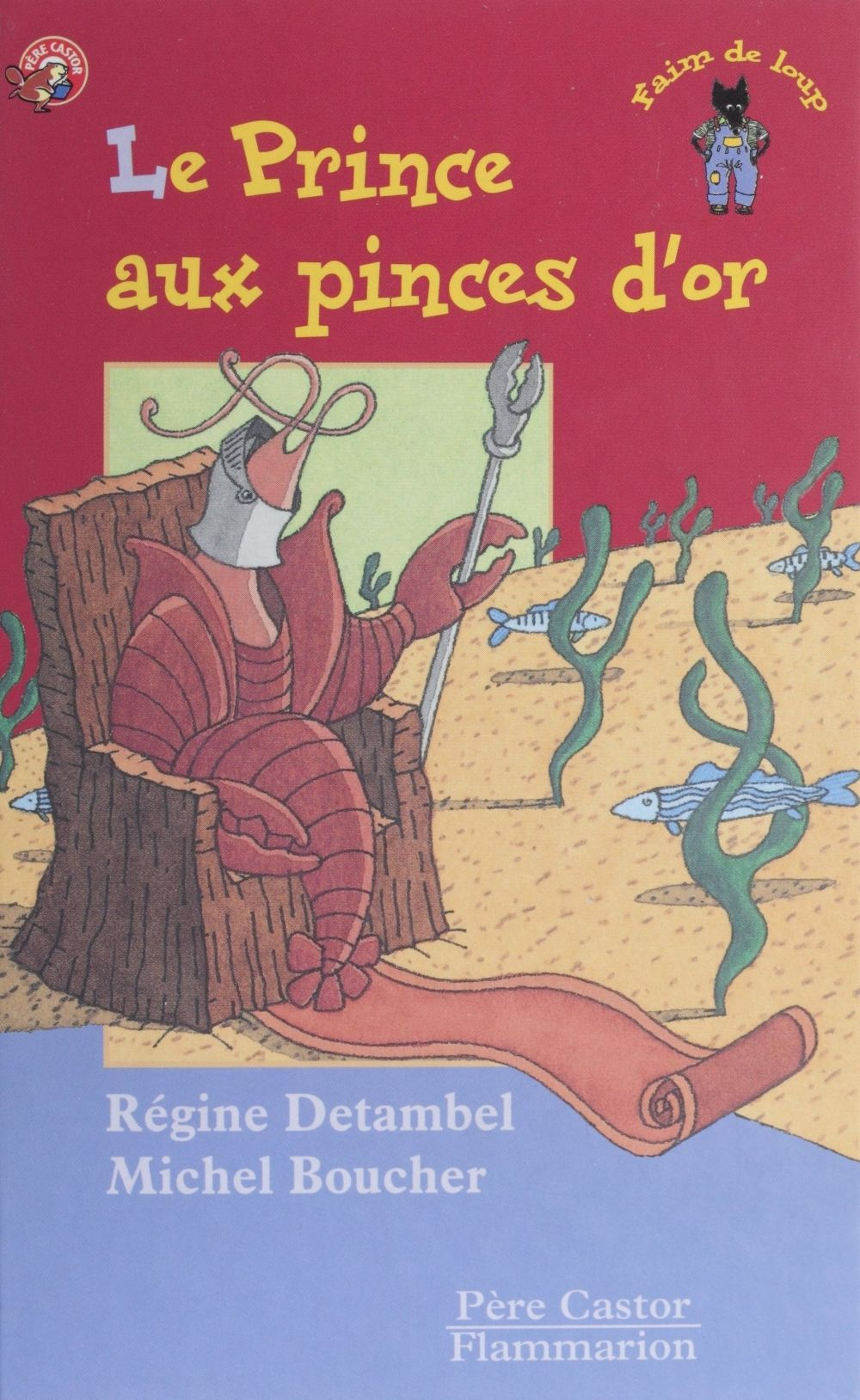Le Prince aux pinces d'or