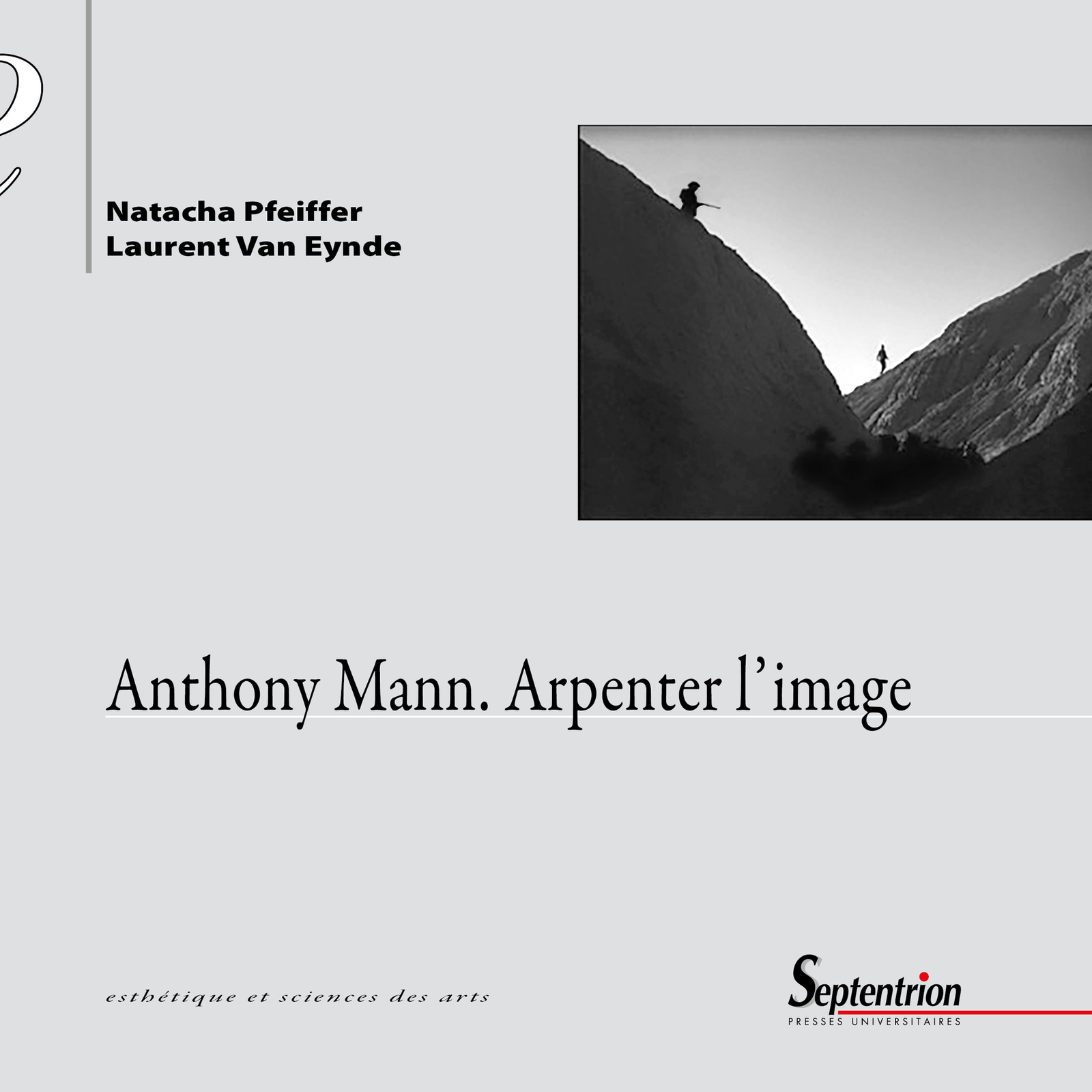 Anthony Mann. Arpenter l'image